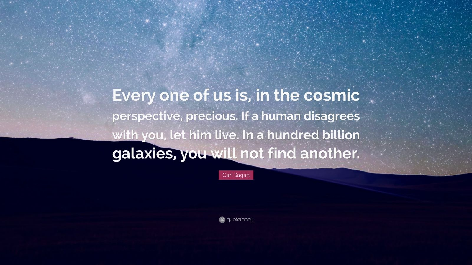 Douglas Adams Quotes Wallpaper Carl Sagan Quote Every One Of Us Is In The Cosmic