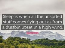 "William Golding Quote: ""Sleep is when all the unsorted ..."