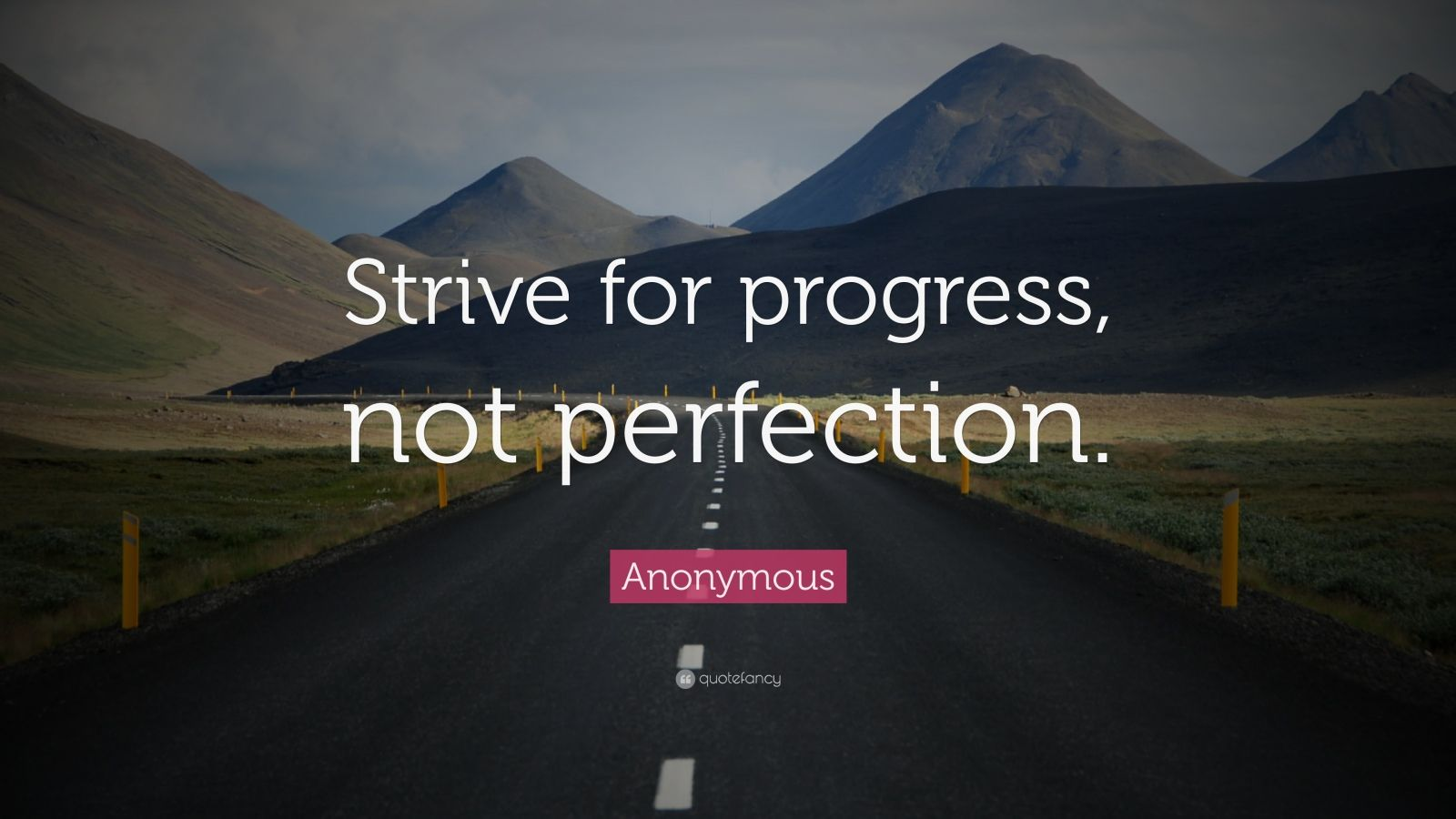Brian Tracy Quotes Wallpaper Anonymous Quote Strive For Progress Not Perfection