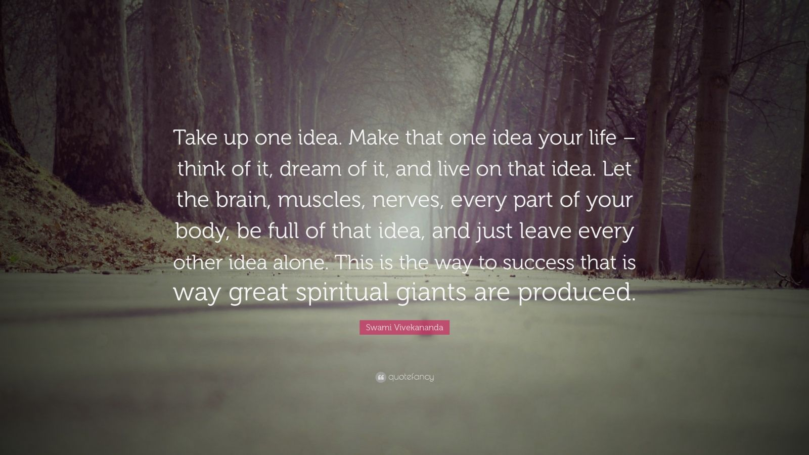 Poetry Love Quotes Wallpaper Swami Vivekananda Quote Take Up One Idea Make That One