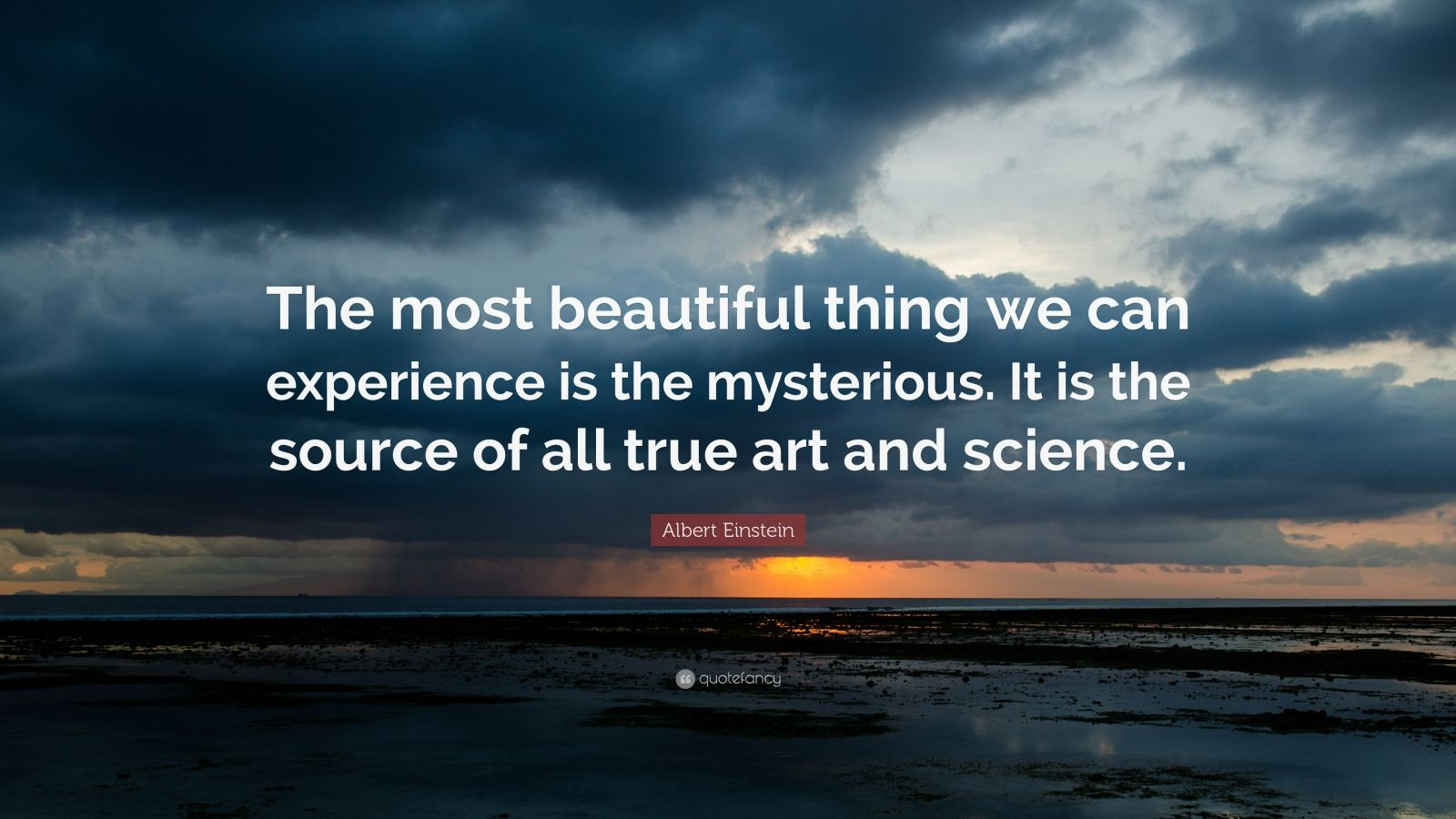 Love Quote Images Wallpaper Albert Einstein Quote The Most Beautiful Thing We Can