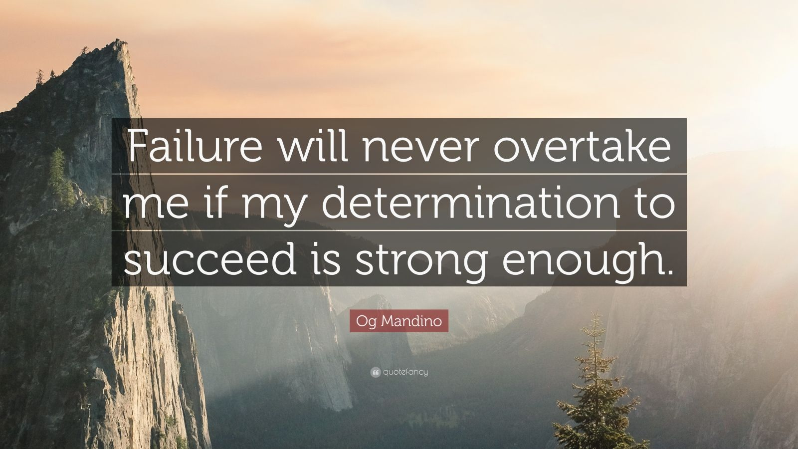 Brian Tracy Quotes Wallpaper Og Mandino Quote Failure Will Never Overtake Me If My