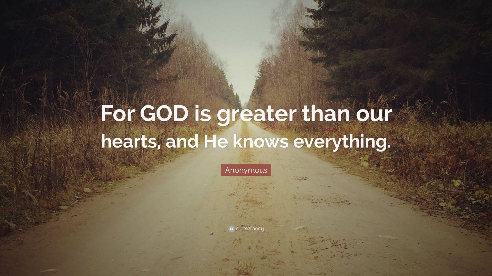 Inspirational Quotes Life Wallpapers Desktop Anonymous Quote For God Is Greater Than Our Hearts And