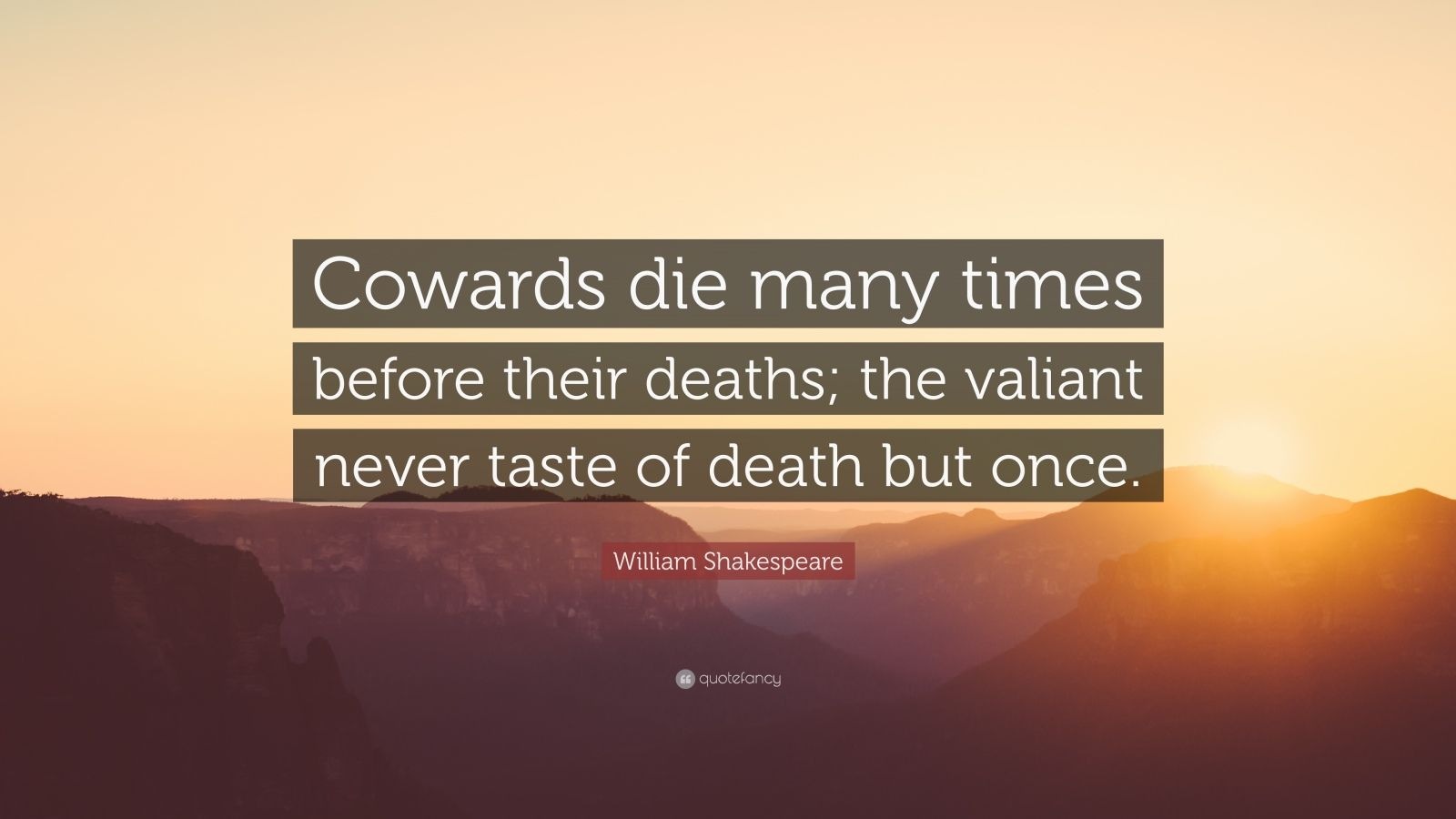 John Lennon Wallpaper Quotes William Shakespeare Quote Cowards Die Many Times Before