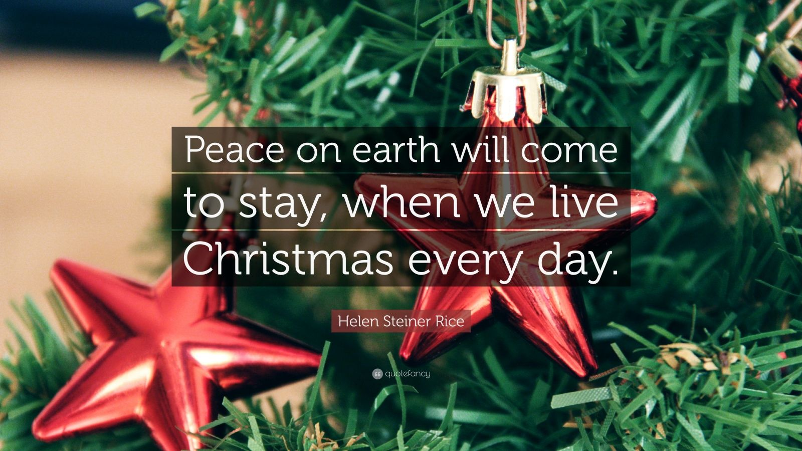 Helen Steiner Rice Quote Peace On Earth Will Come To