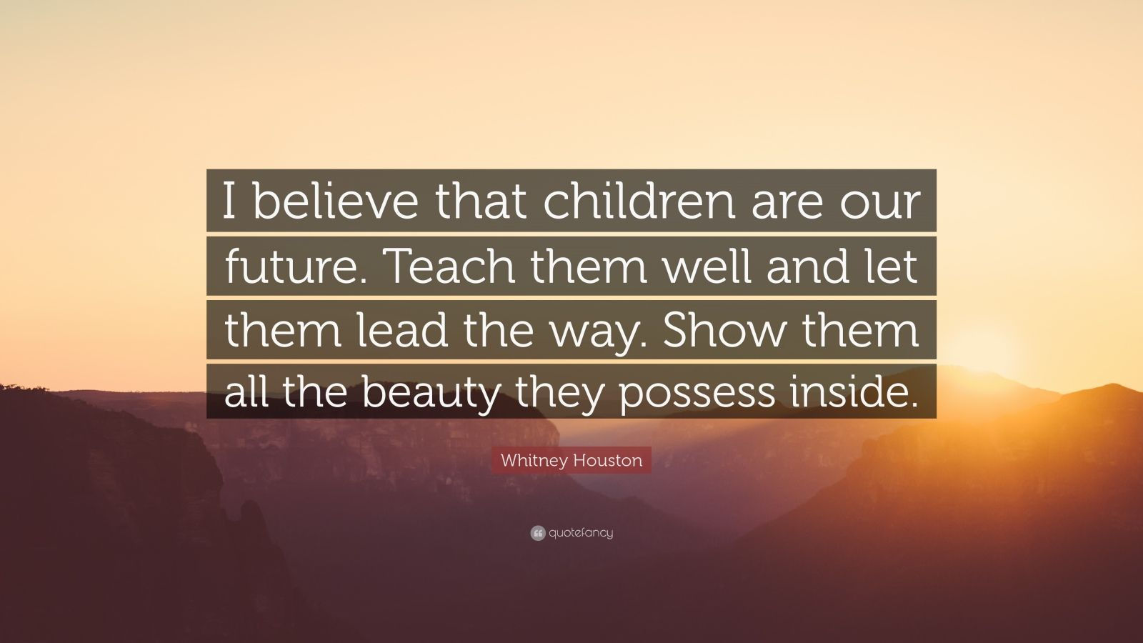 Steve Jobs Motivational Quotes Wallpaper Whitney Houston Quote I Believe That Children Are Our