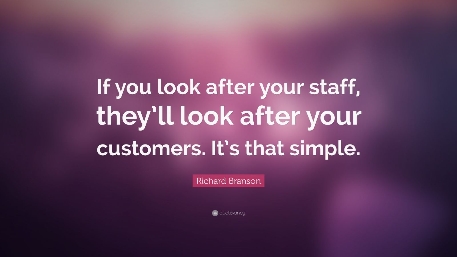 Elon Musk Quotes Wallpapers Richard Branson Quote If You Look After Your Staff They