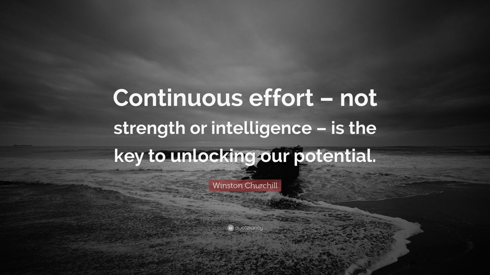 Beautiful Wallpapers With Quotes Of Life Winston Churchill Quote Continuous Effort Not Strength