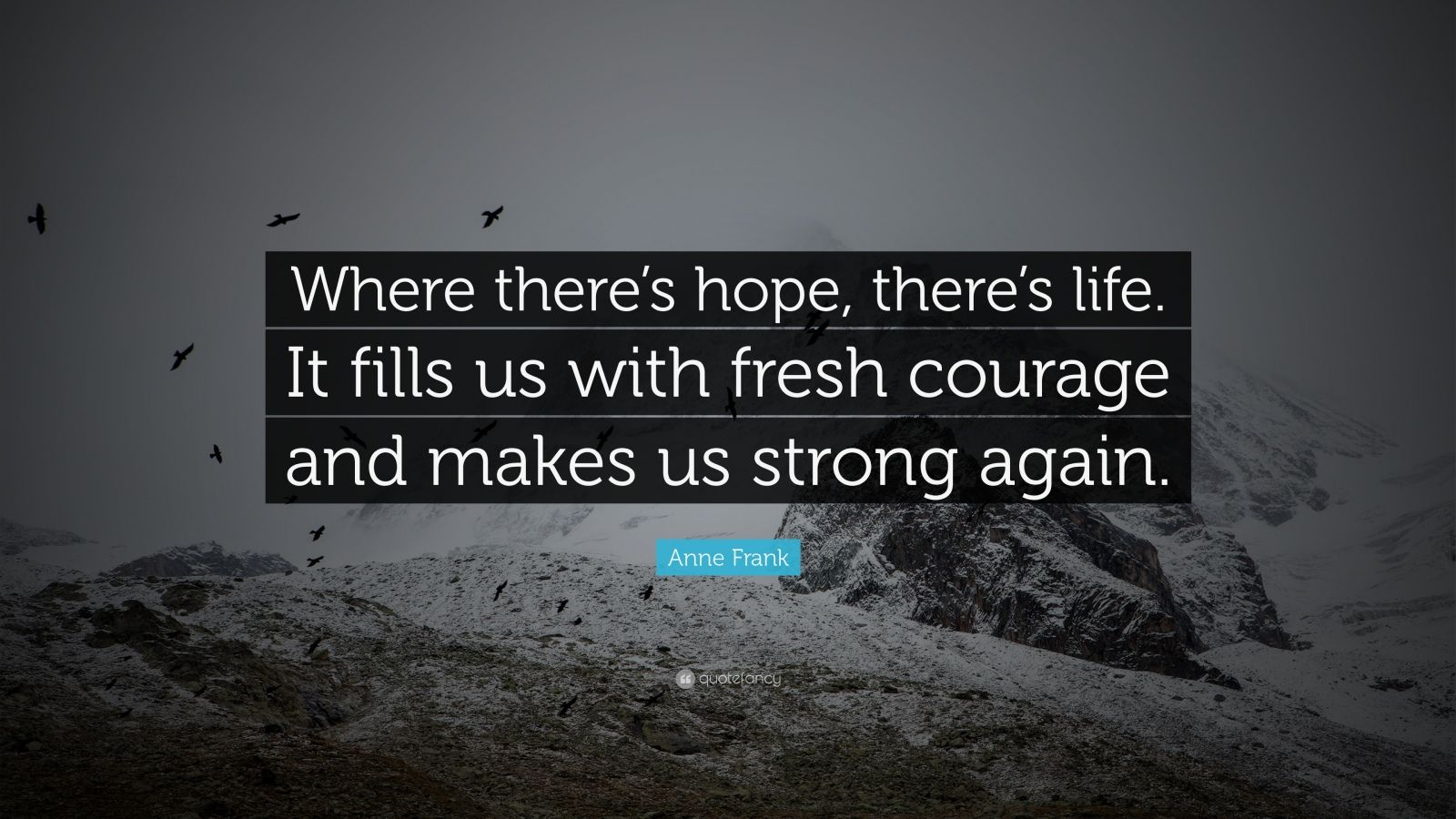 Reading Quotes Wallpaper Anne Frank Quote Where There S Hope There S Life It