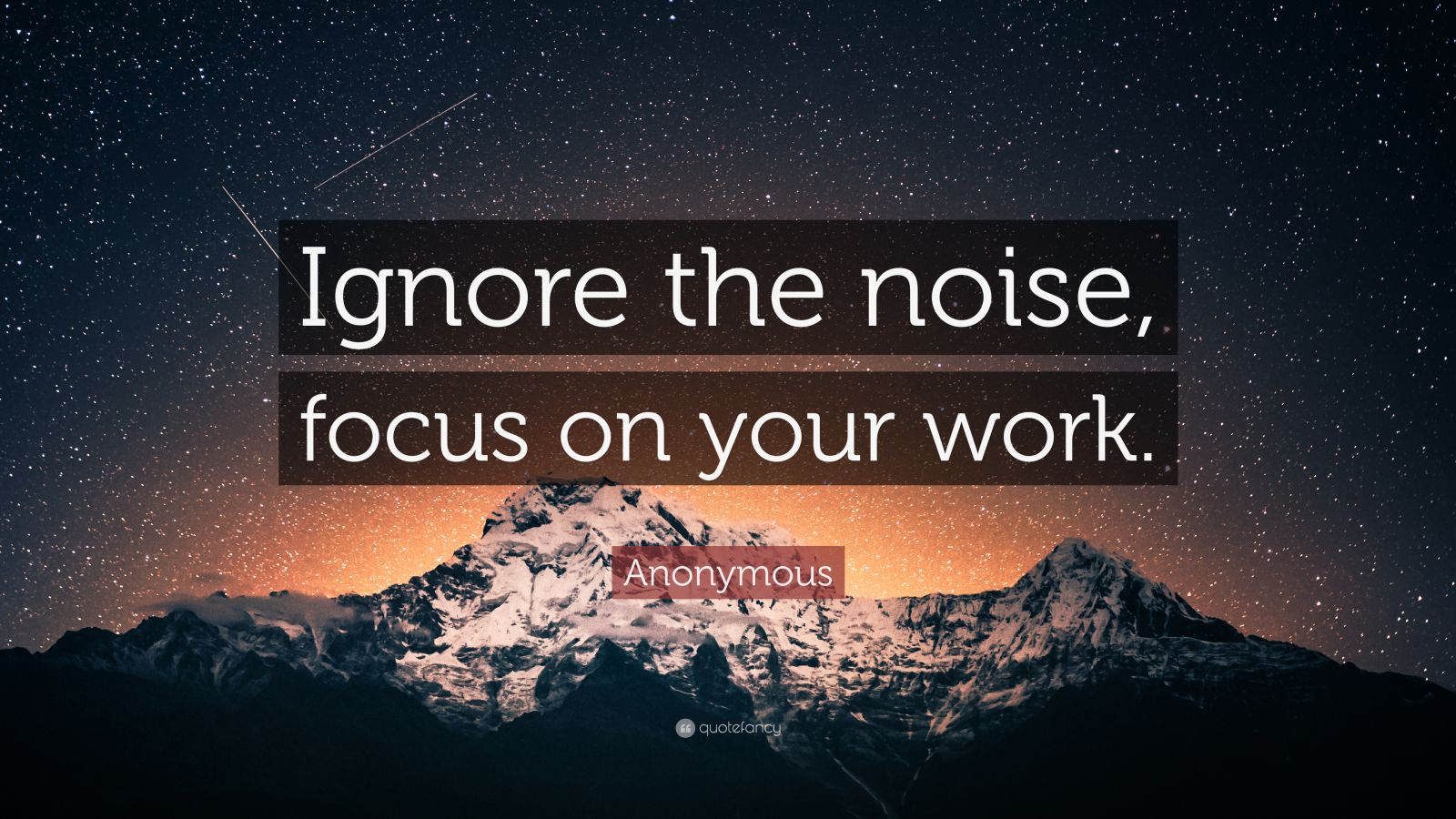 Business Quotes Wallpapers For Desktop Motivational Success Anonymous Quote Ignore The Noise Focus On Your Work