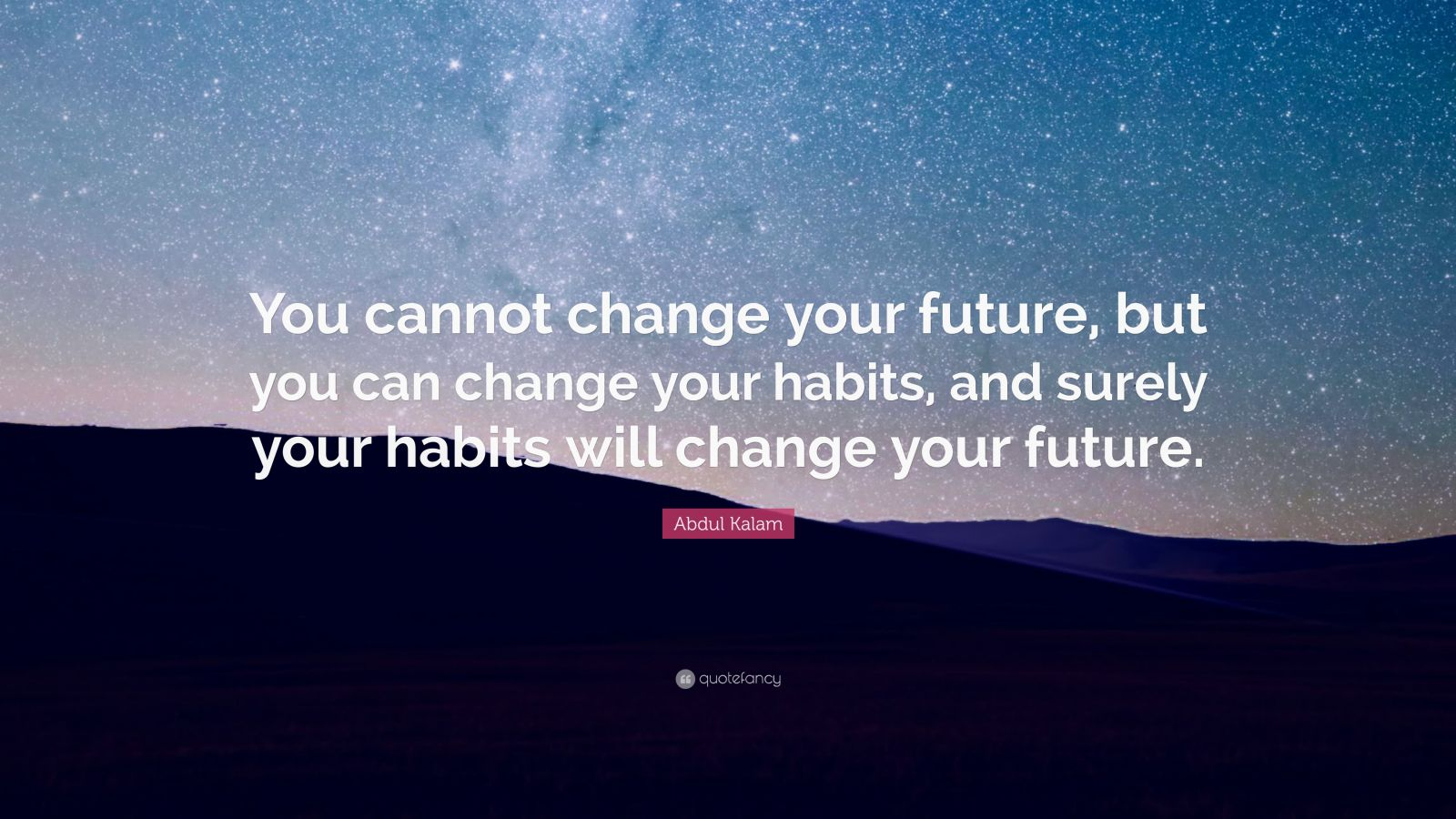 Business Success Quotes Wallpaper Abdul Kalam Quote You Cannot Change Your Future But You