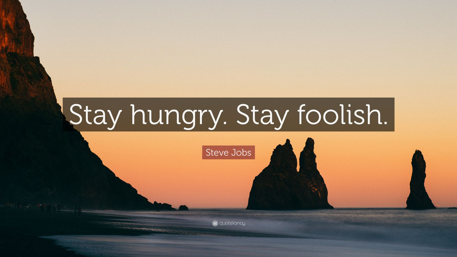 Loves Wallpapers With Quotes Steve Jobs Quote Stay Hungry Stay Foolish 41