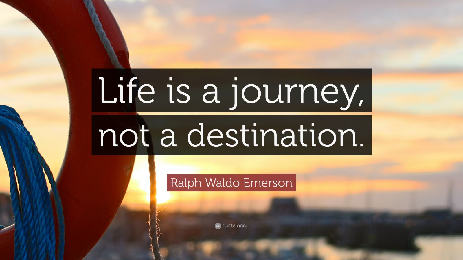 Business Success Quotes Wallpaper Ralph Waldo Emerson Quote Life Is A Journey Not A