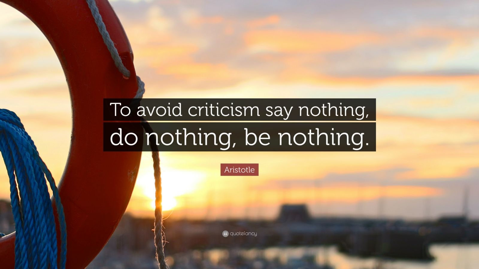 John Lennon Wallpaper Quotes Aristotle Quote To Avoid Criticism Say Nothing Do