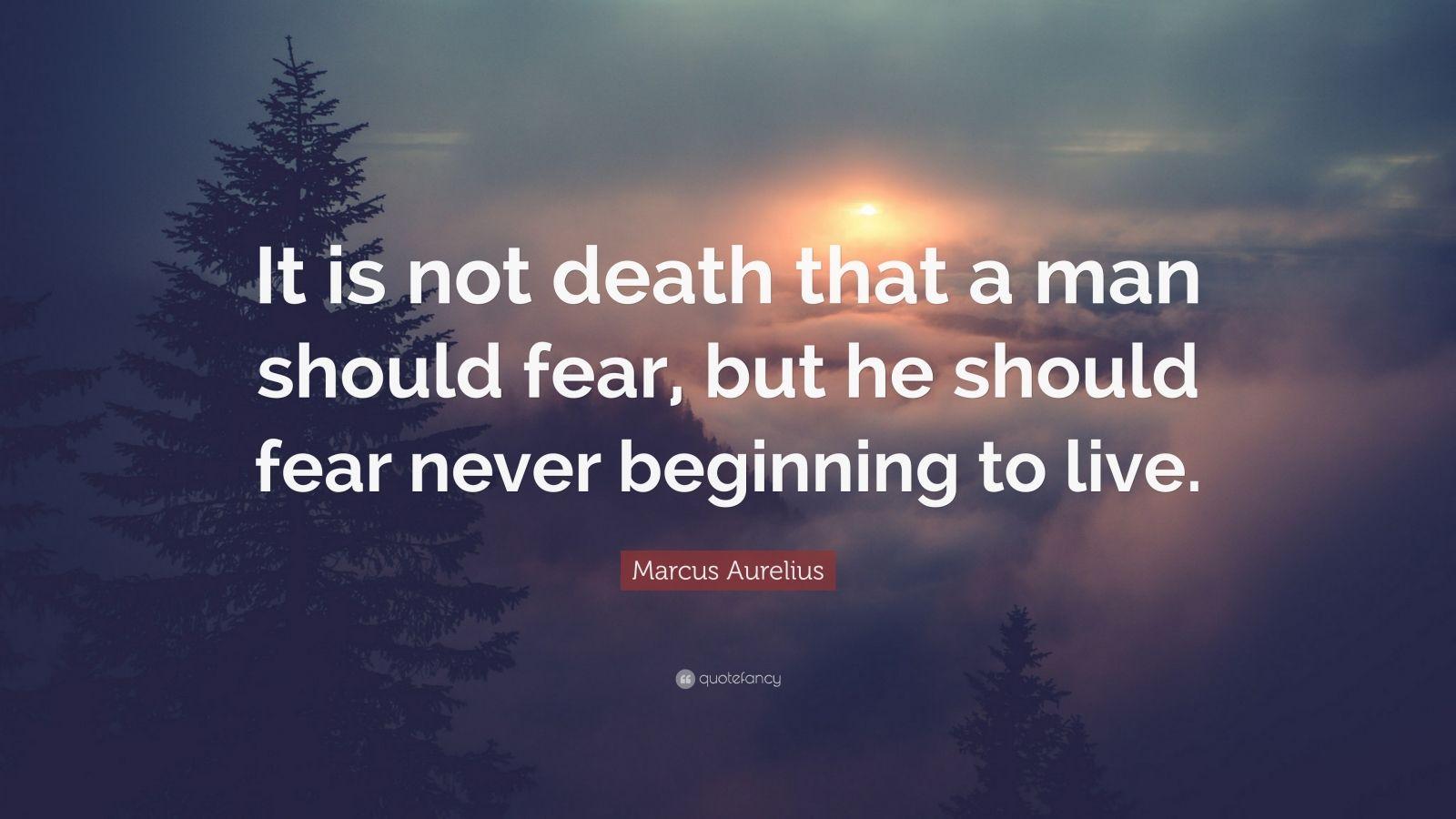 Dalai Lama Wallpaper Quotes Marcus Aurelius Quote It Is Not Death That A Man Should