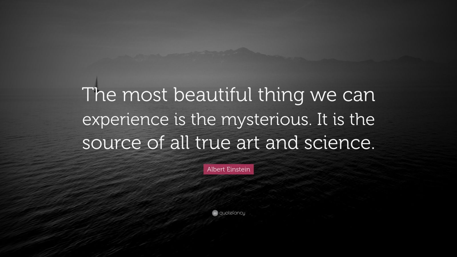 Motivational Life Quotes Wallpapers Albert Einstein Quote The Most Beautiful Thing We Can