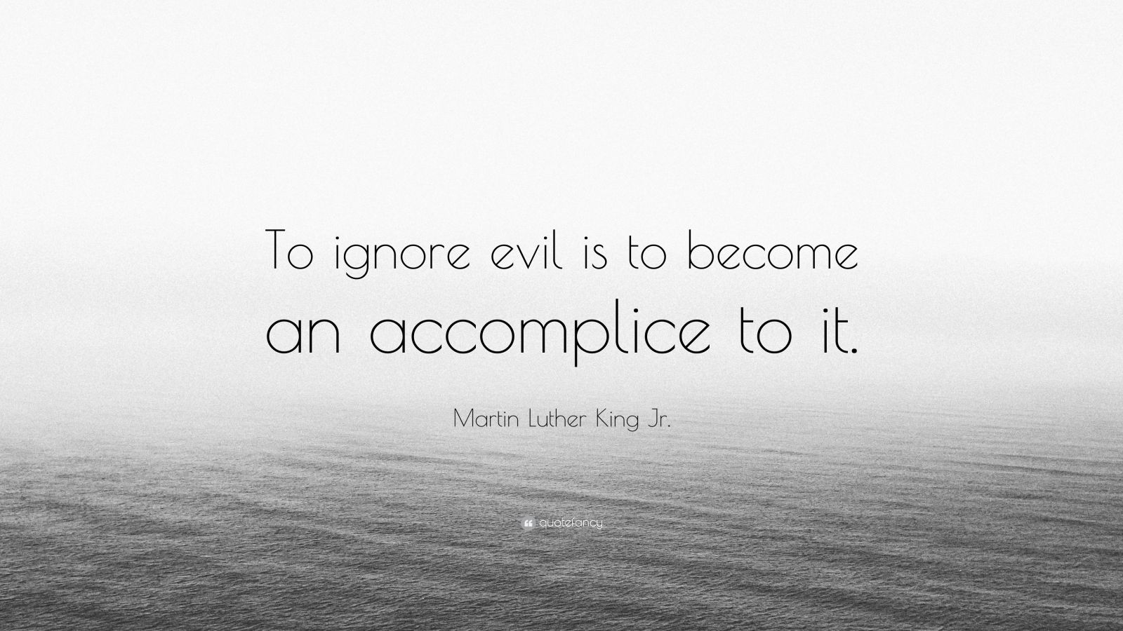 Gandhi Wallpapers With Quotes Martin Luther King Jr Quote To Ignore Evil Is To Become
