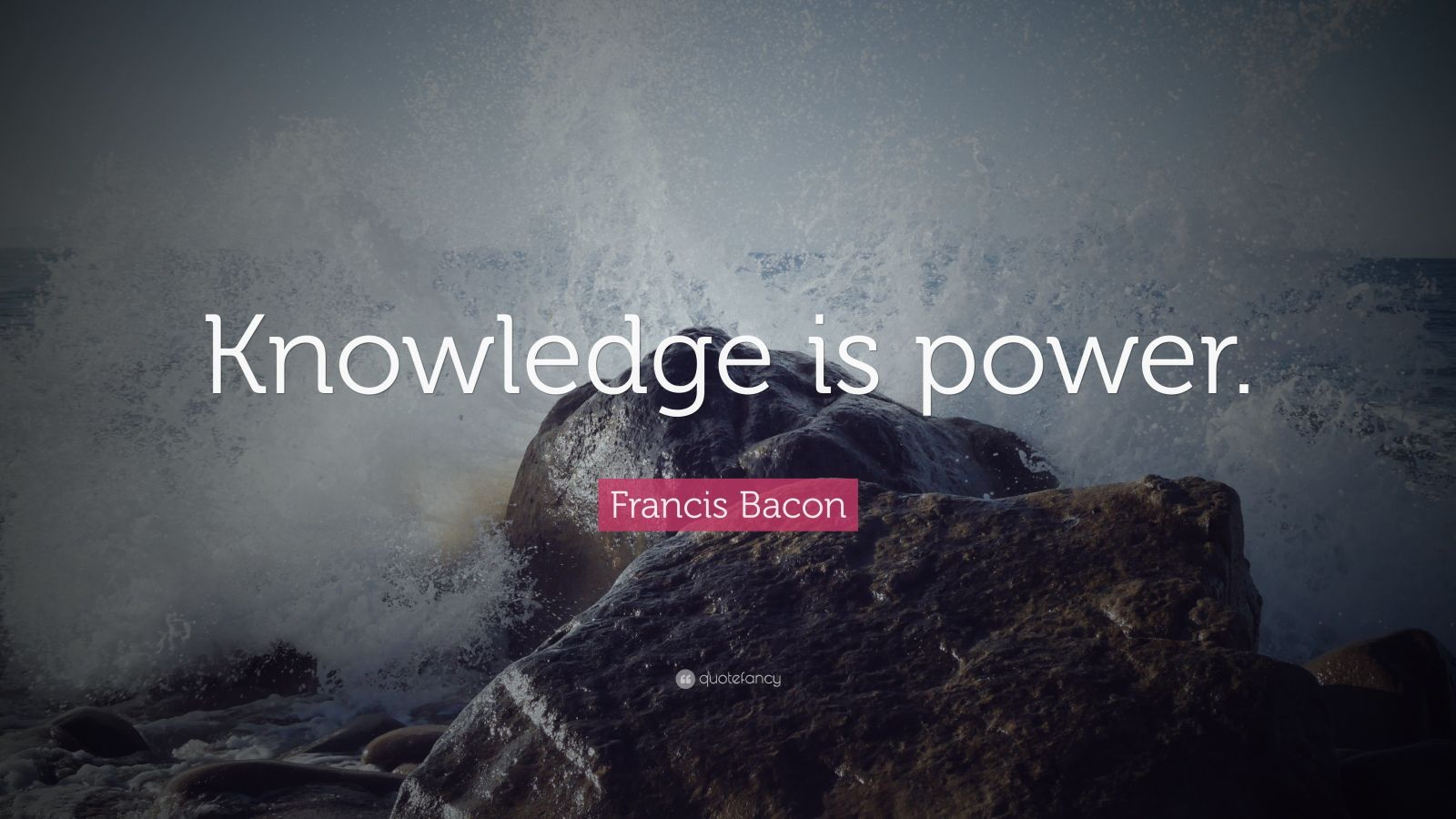 Life Success Quotes Hd Wallpapers Francis Bacon Quote Knowledge Is Power 27 Wallpapers