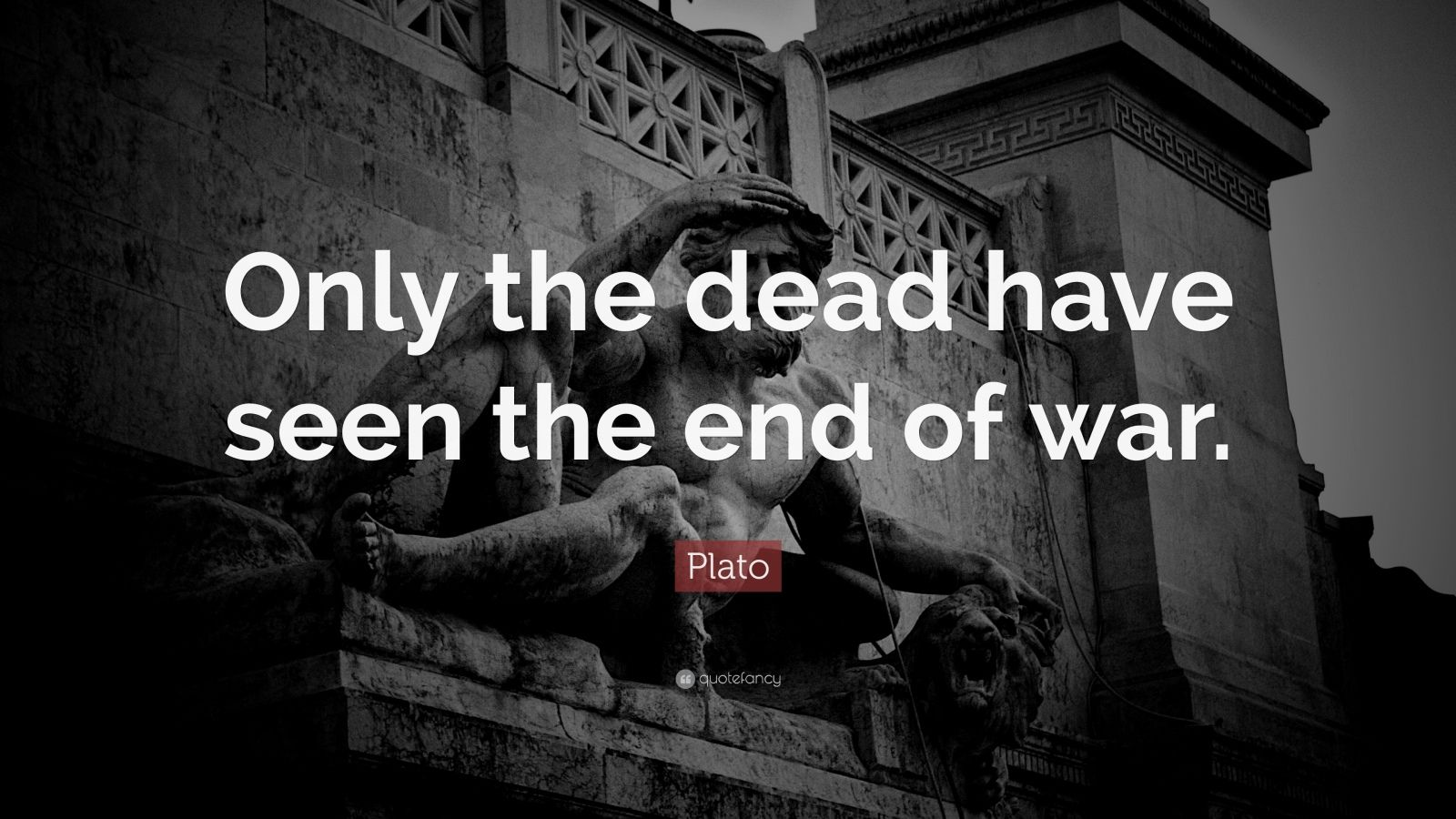 Aristotle Quotes Wallpaper Plato Quote Only The Dead Have Seen The End Of War 16