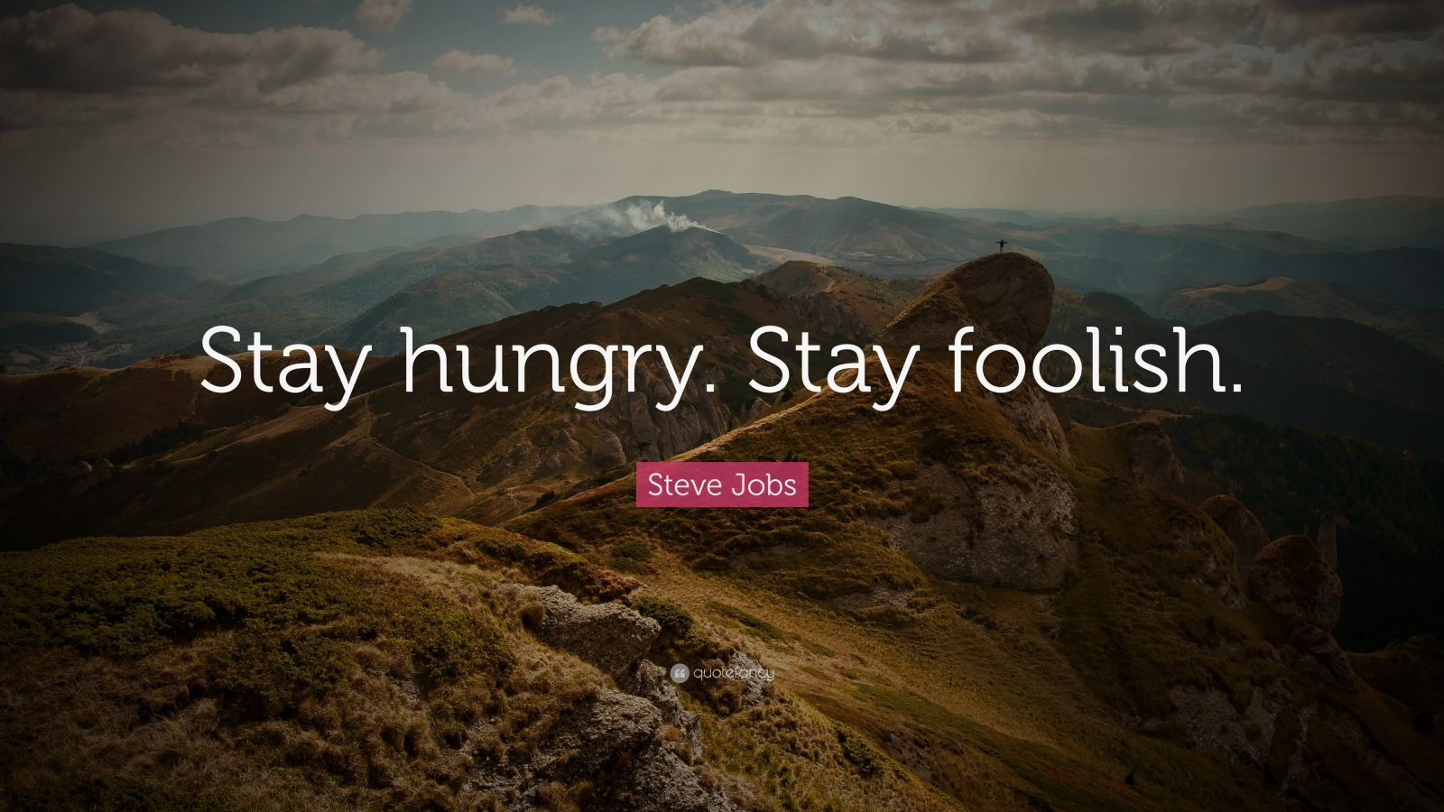 Steve Jobs Motivational Quotes Wallpaper Steve Jobs Quote Stay Hungry Stay Foolish 41