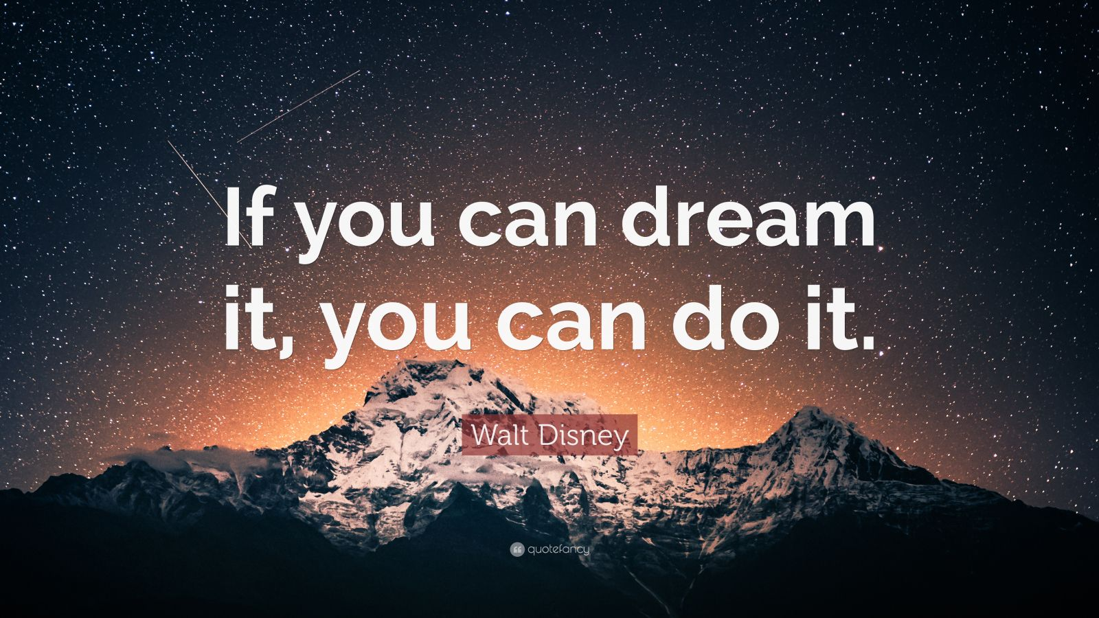 Success Quotes Desktop Wallpaper Walt Disney Quote If You Can Dream It You Can Do It