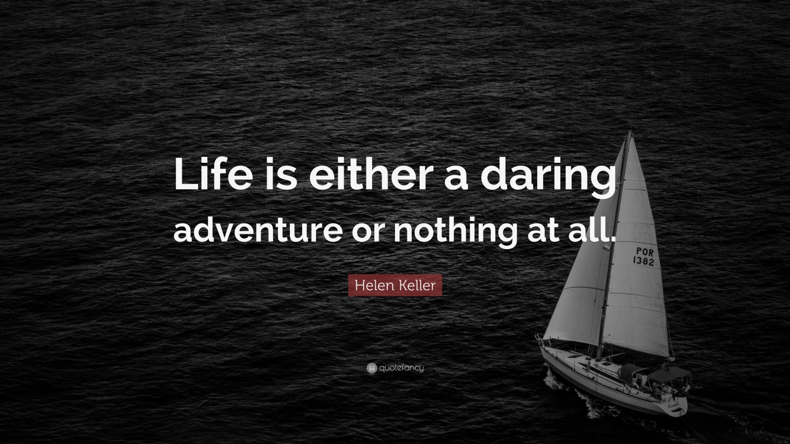 Dalai Lama Quotes Wallpaper Helen Keller Quote Life Is Either A Daring Adventure Or