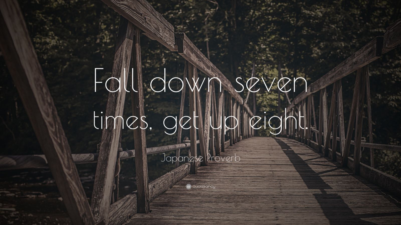 Elon Musk Quotes Wallpapers Japanese Proverb Quote Fall Down Seven Times Get Up