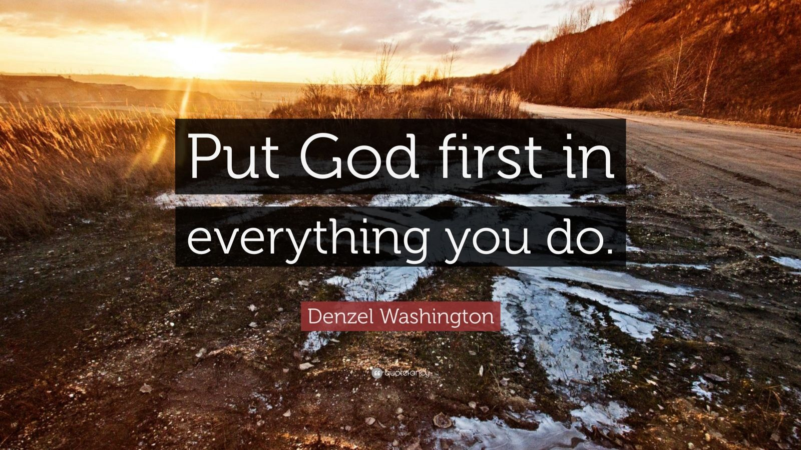 Denzel Washington Quote Wallpaper Denzel Washington Quote Put God First In Everything You