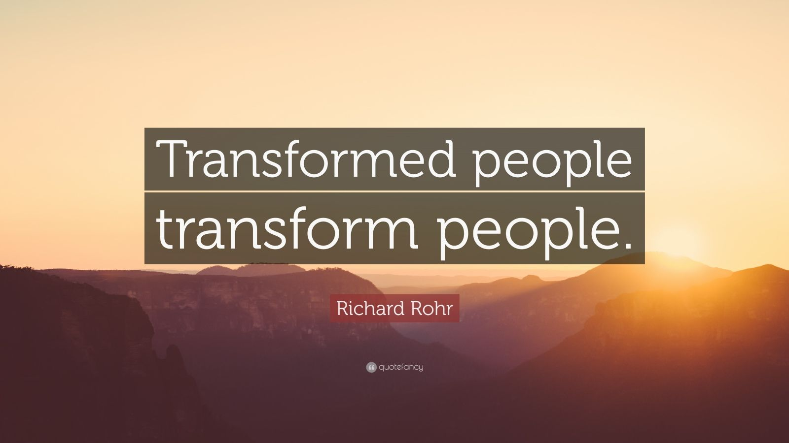 Wallpaper Hello Fall Richard Rohr Quote Transformed People Transform People