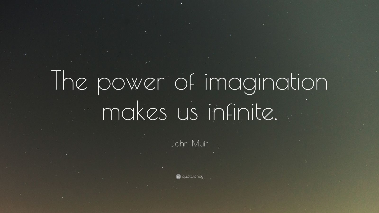 Henry David Thoreau Wallpaper Quote John Muir Quote The Power Of Imagination Makes Us