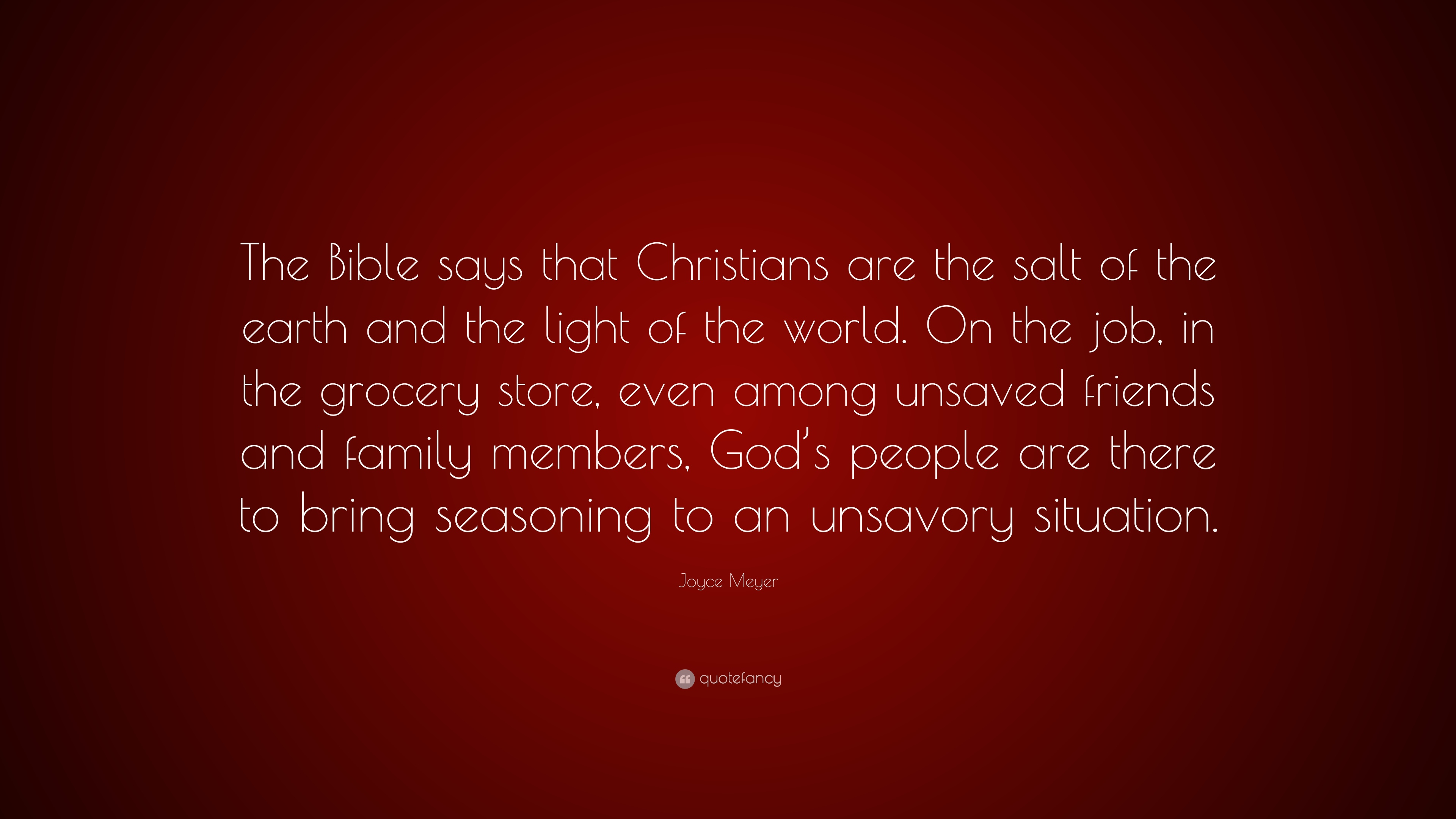 Joyce Meyer Quote The Bible Says That Christians Are The