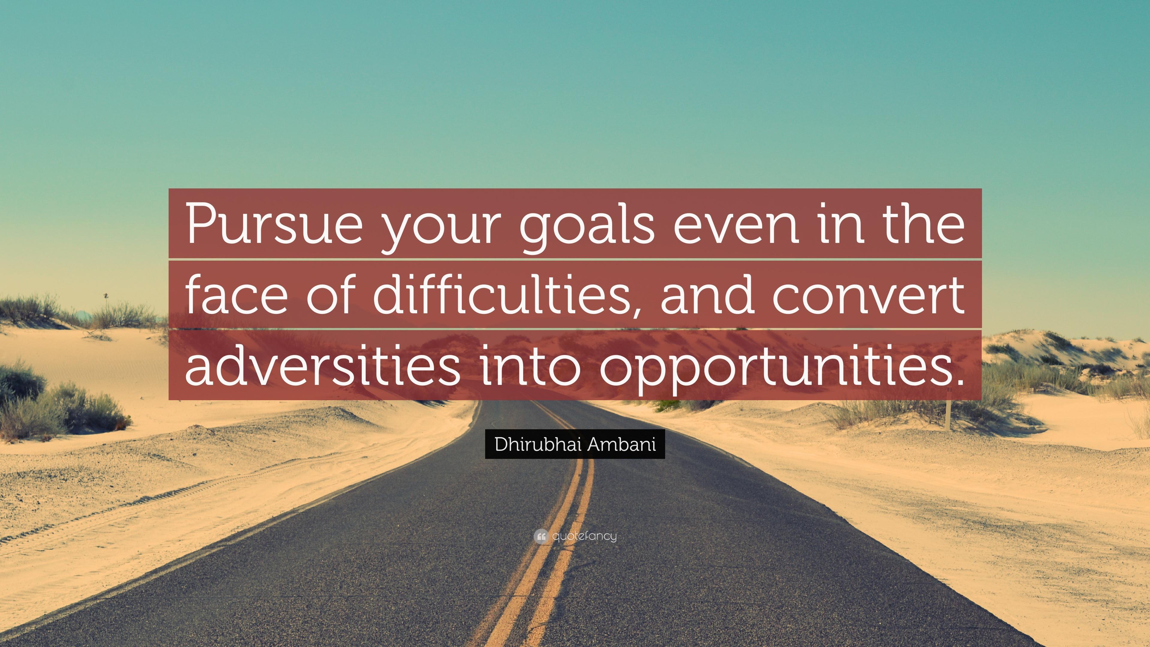 Dhirubhai Ambani Quotes Wallpaper Dhirubhai Ambani Quote Pursue Your Goals Even In The
