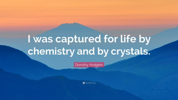 Dorothy Hodgkin Quotes 7 wallpapers Quotefancy
