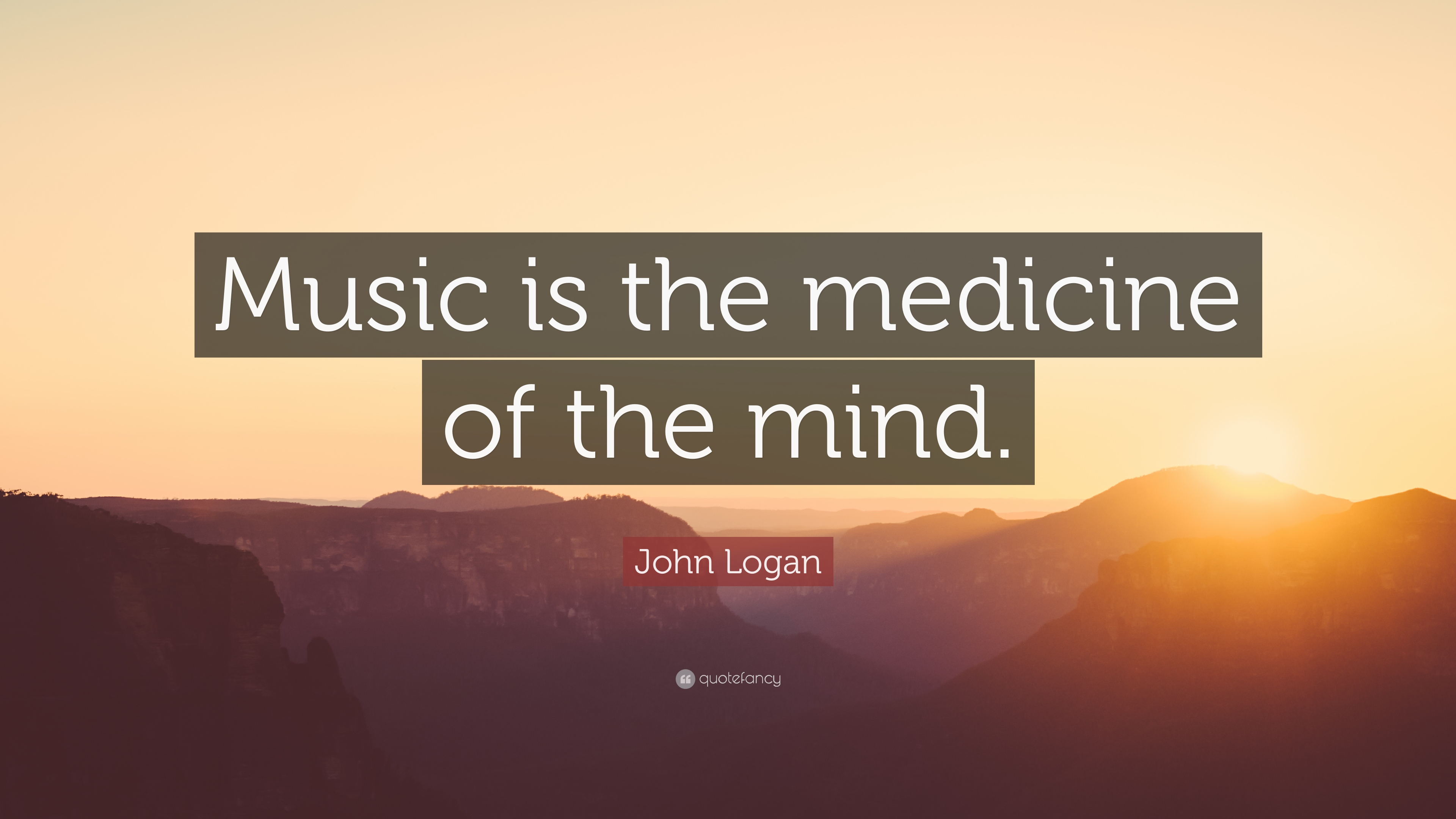Kurt Cobain Quotes Wallpaper John Logan Quote Music Is The Medicine Of The Mind 14