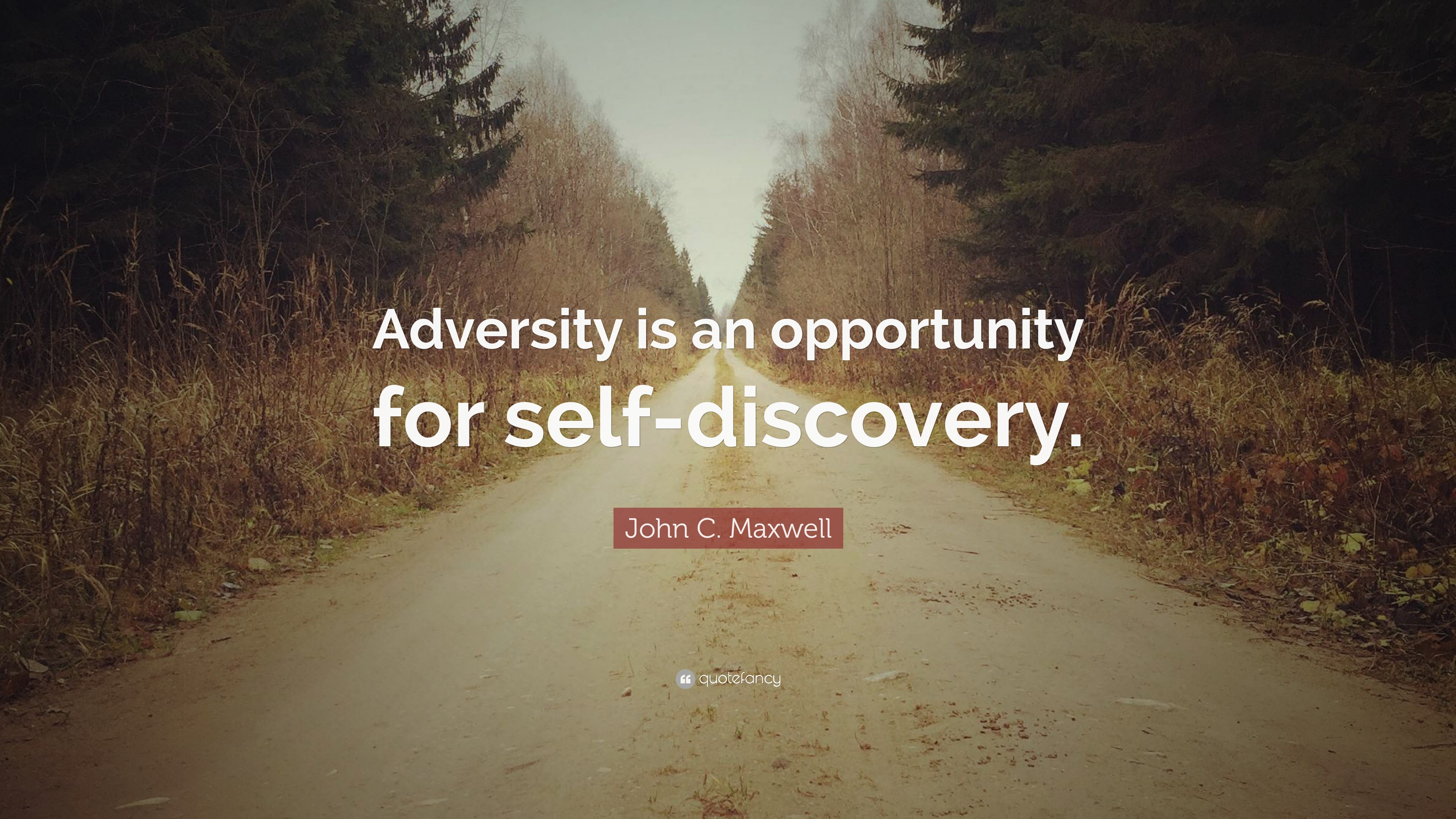 John C Maxwell Quote Adversity Is An Opportunity For