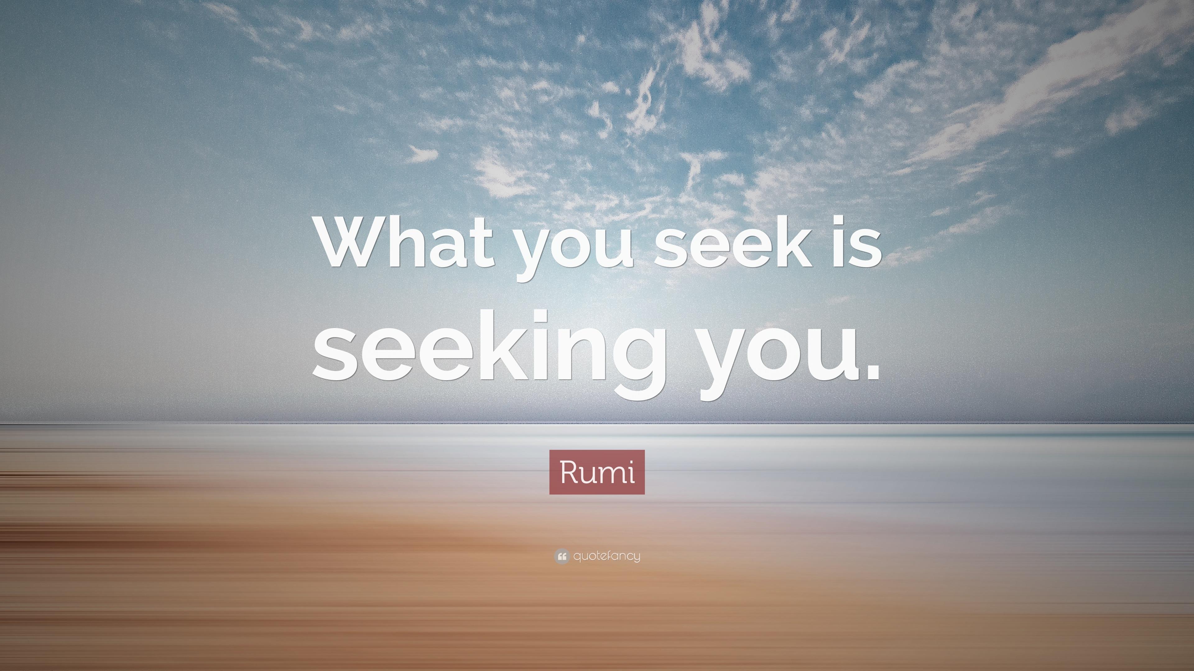 John Lennon Wallpaper Quotes Rumi Quote What You Seek Is Seeking You 23 Wallpapers
