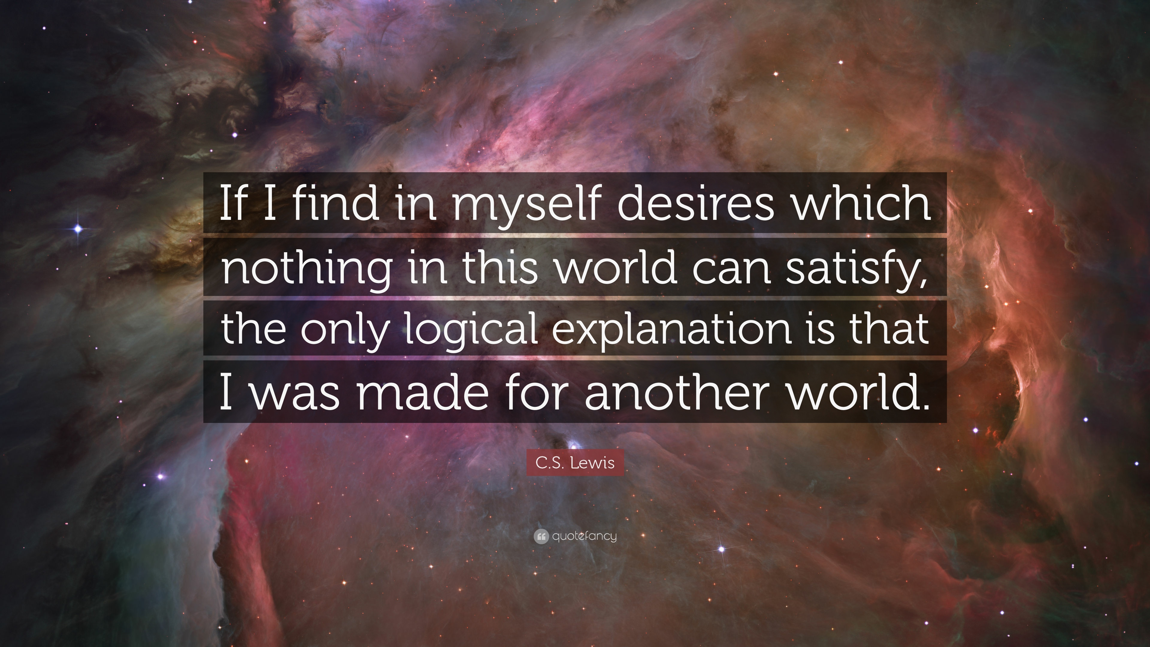 I Was Made Another World Cs Lewis Quotes