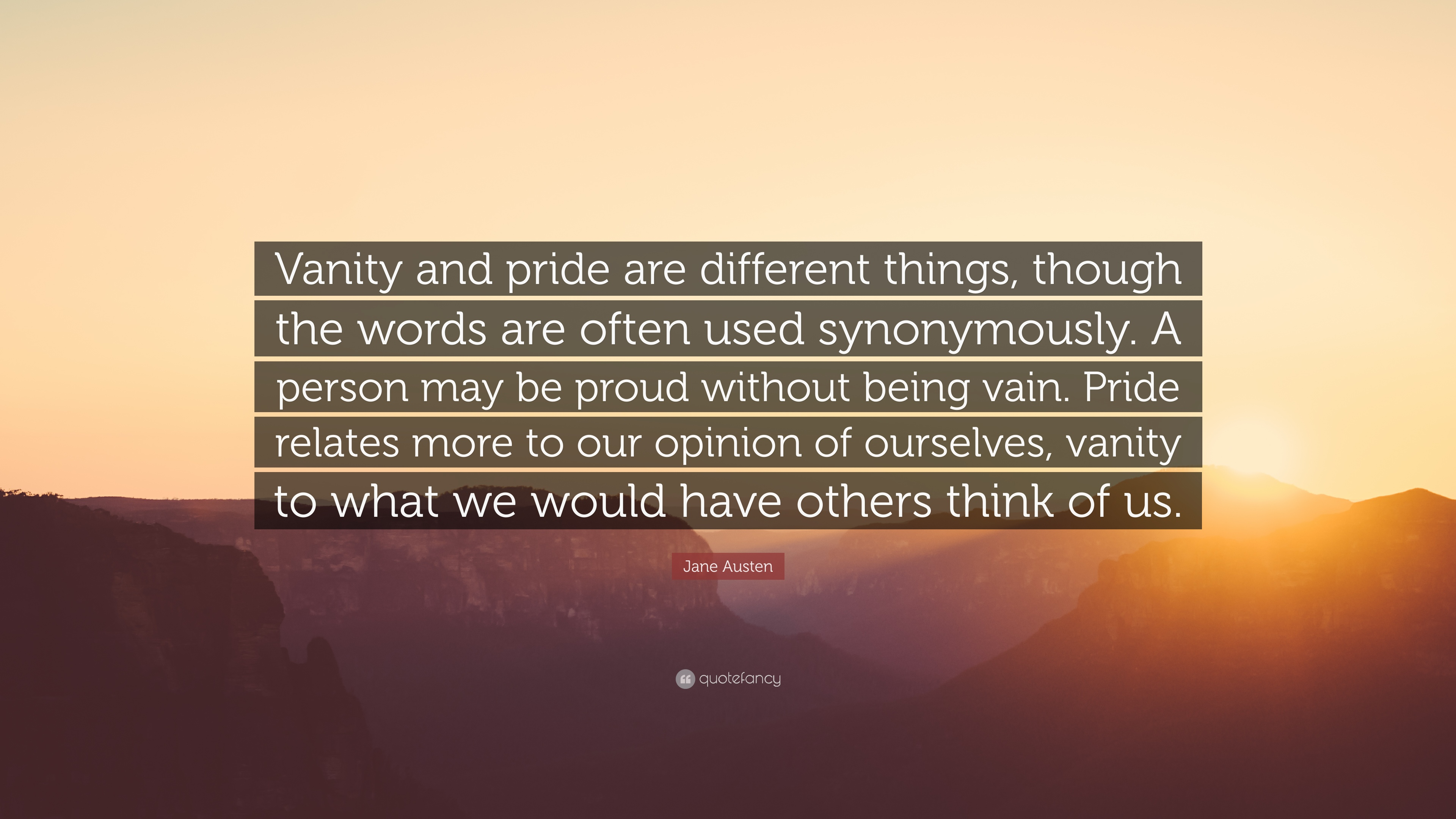 Jane Austen Quotes Wallpaper Jane Austen Quote Vanity And Pride Are Different Things
