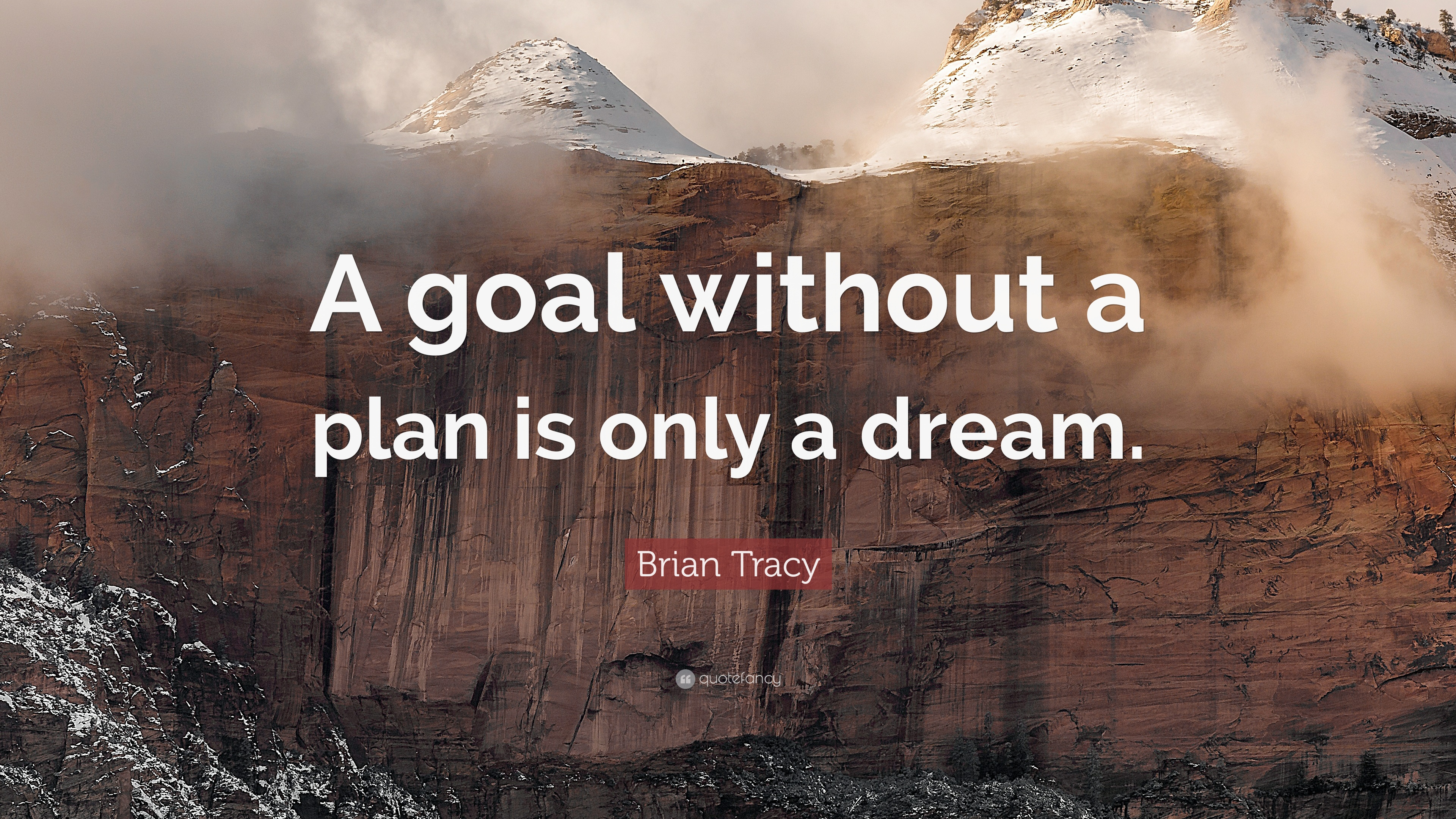 Brian Tracy Quotes Wallpaper Brian Tracy Quote A Goal Without A Plan Is Only A Dream