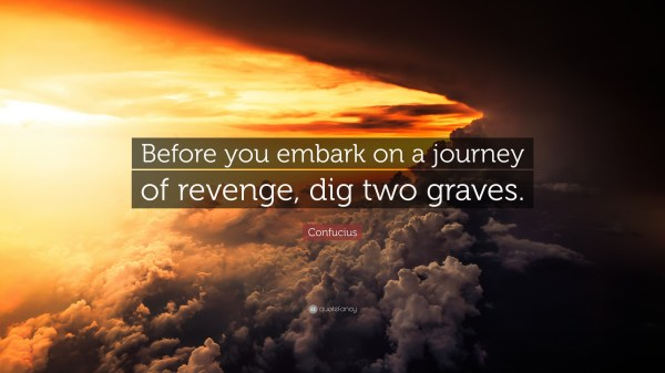 20 Revenge Confucius Quote Pictures And Ideas On Meta Networks