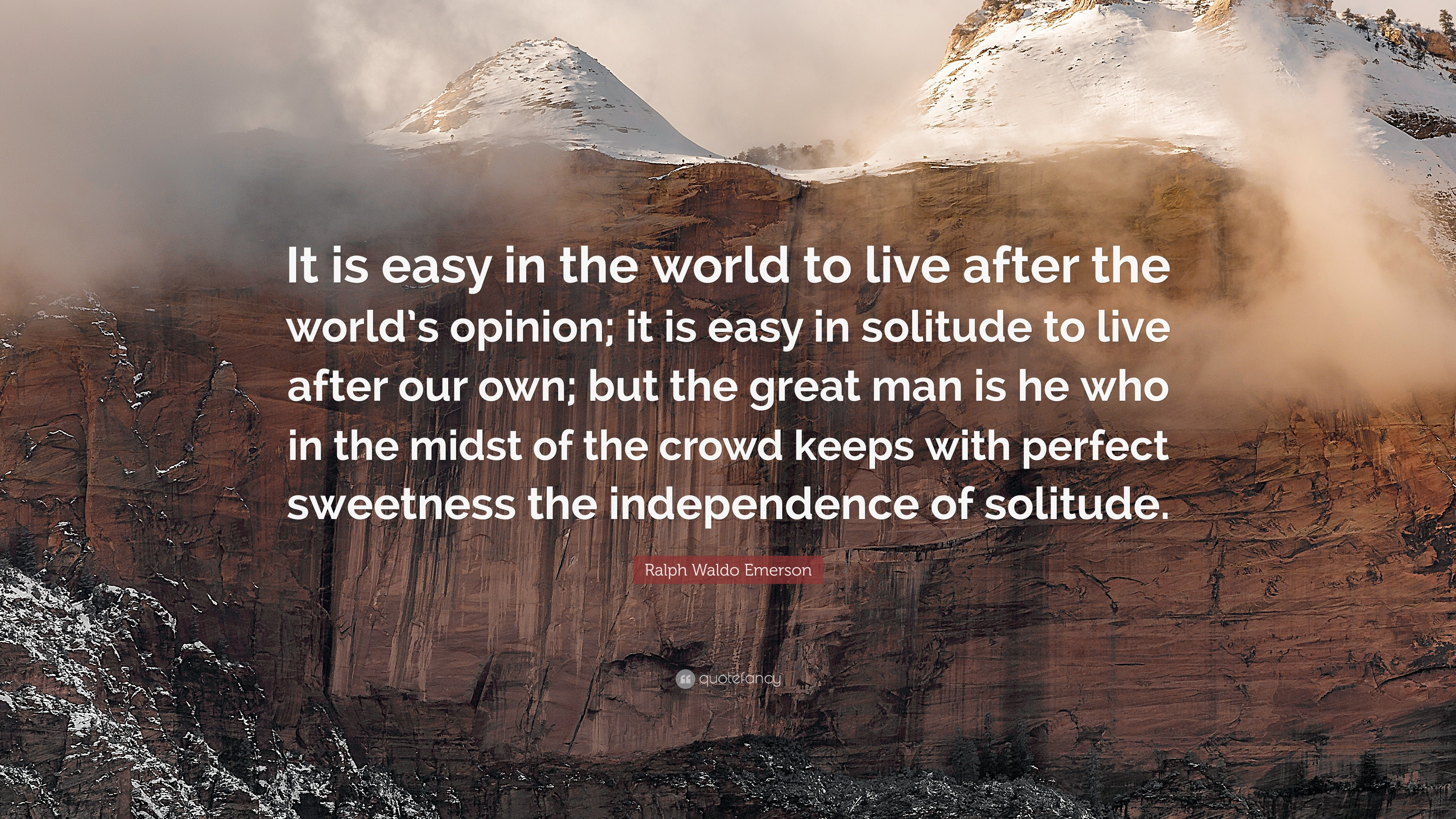 Make Own Quote Wallpaper Ralph Waldo Emerson Quote It Is Easy In The World To
