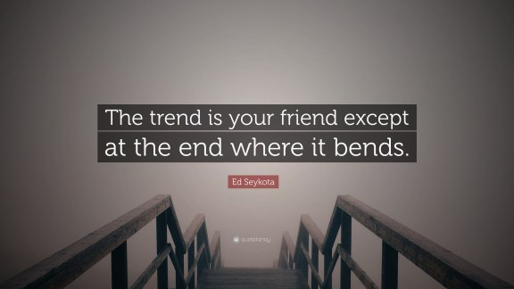 Image result for trend is your friend end