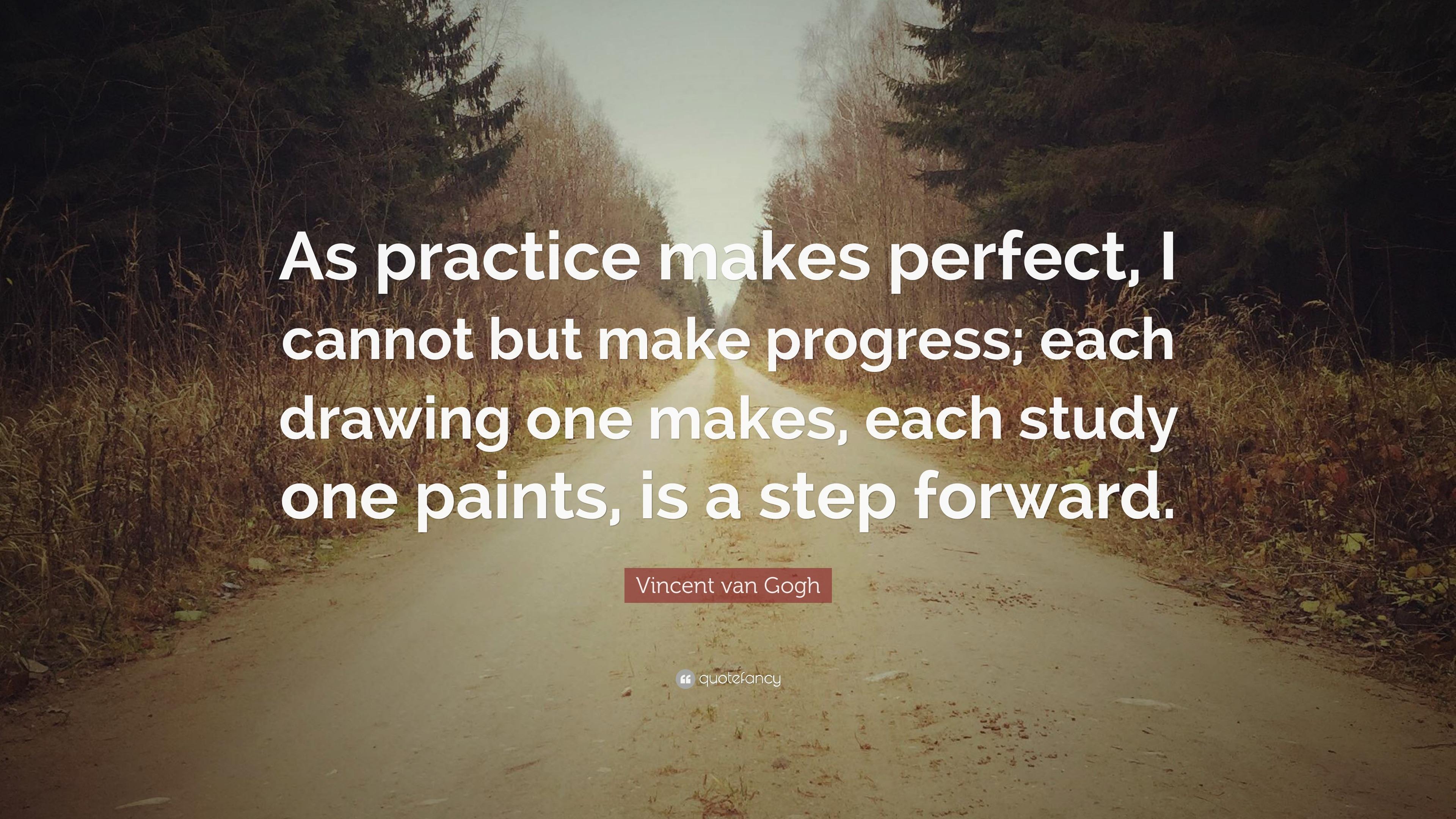 Vincent Van Gogh Quotes Wallpaper Vincent Van Gogh Quote As Practice Makes Perfect I
