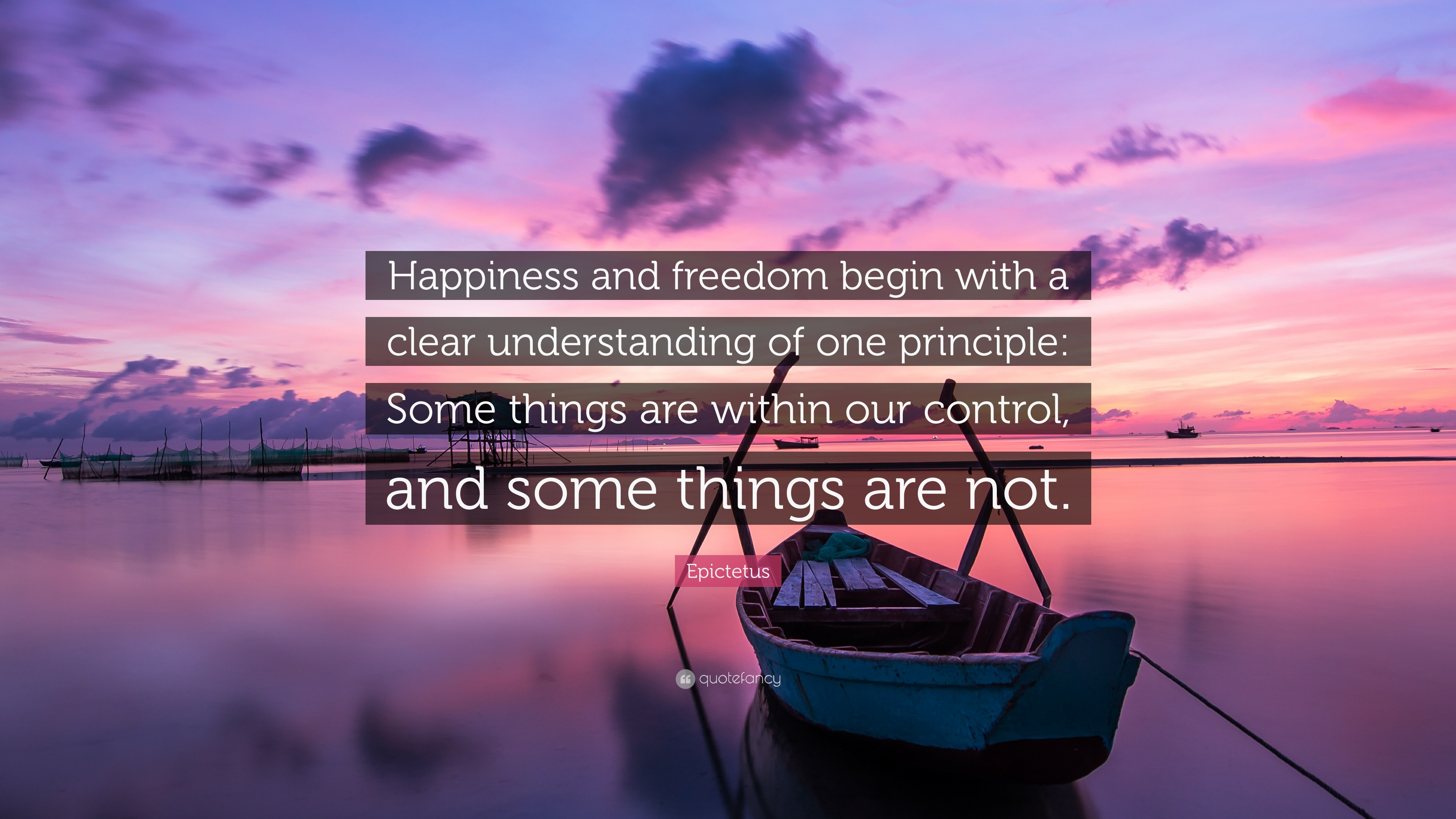 Chanakya Quotes Wallpaper Epictetus Quote Happiness And Freedom Begin With A Clear