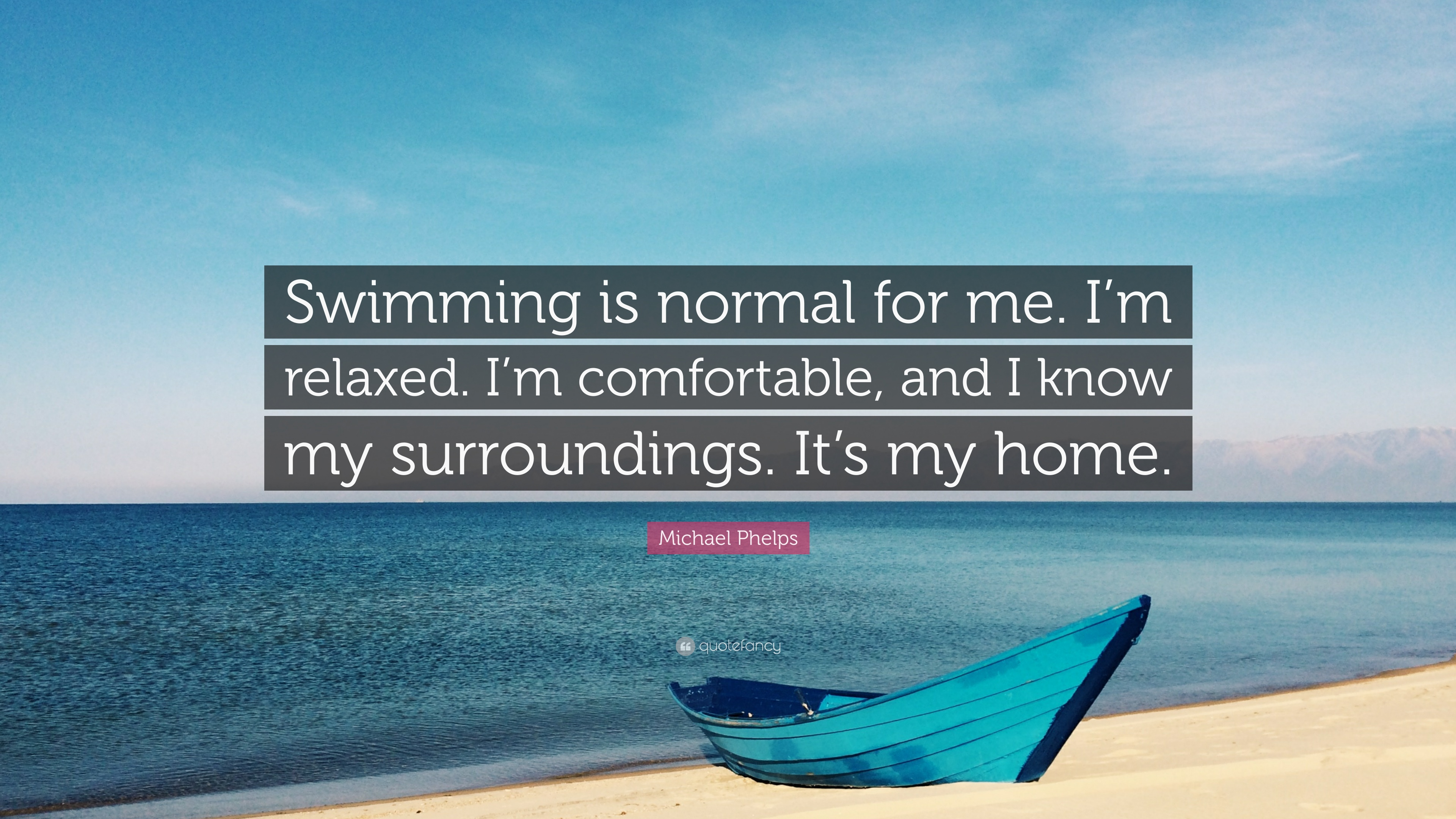 Swimming Wallpaper Quotes Michael Phelps Quote Swimming Is Normal For Me I M