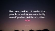 Brian Tracy Quote Kind Of Leader People