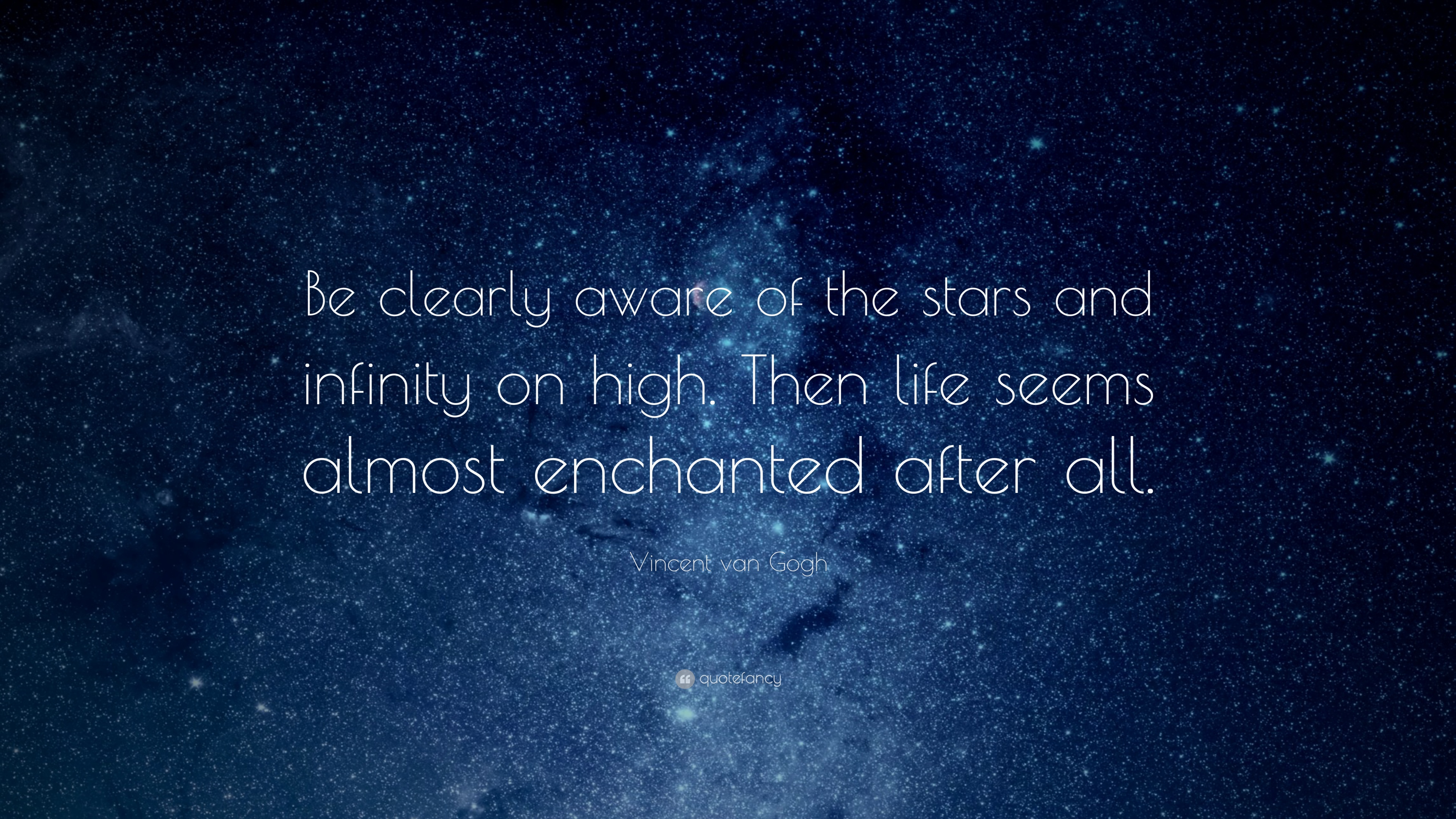 Fall Out Boy Computer Wallpaper Vincent Van Gogh Quote Be Clearly Aware Of The Stars And