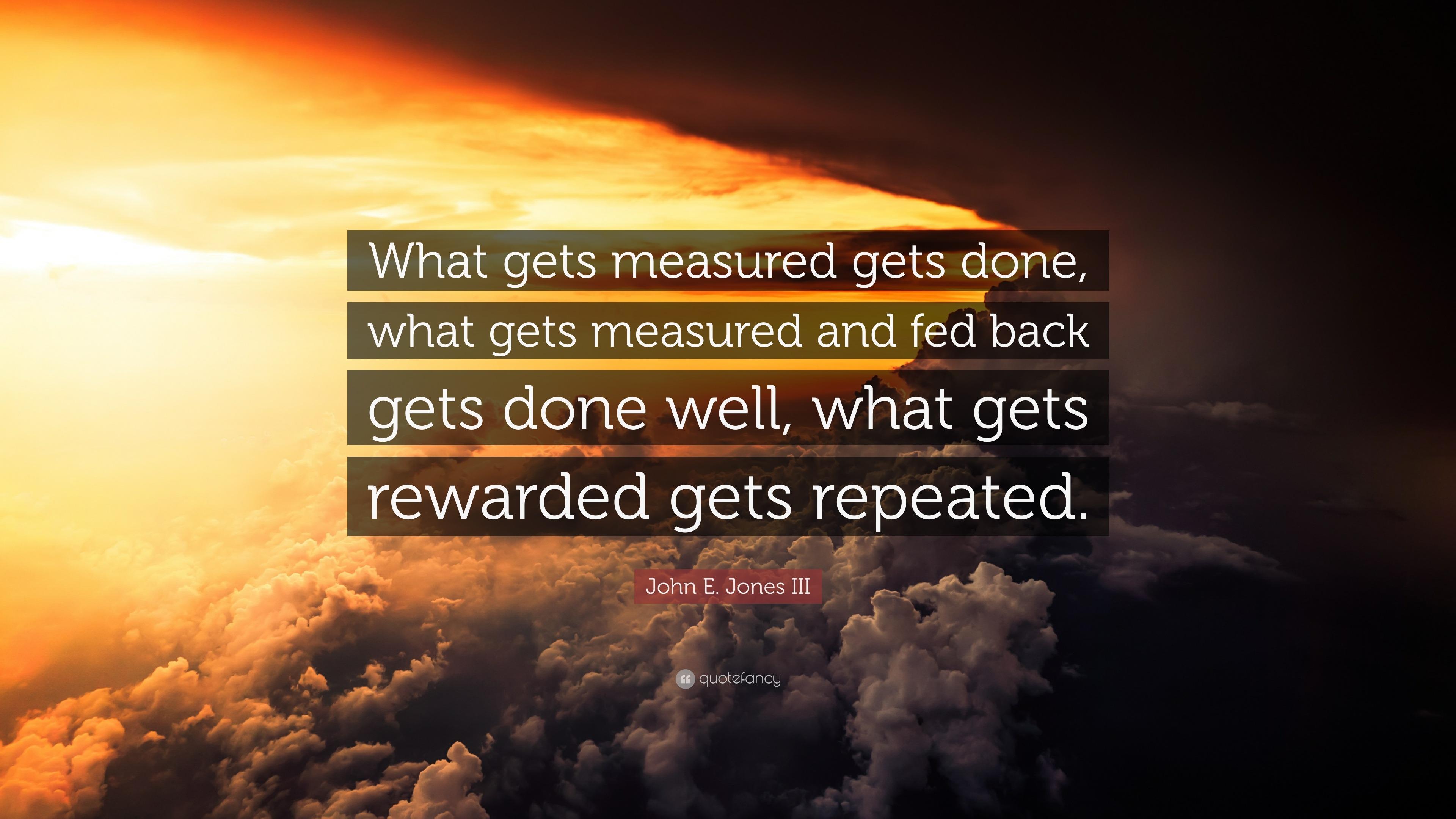 Swami Vivekananda Quotes Wallpaper John E Jones Iii Quote What Gets Measured Gets Done