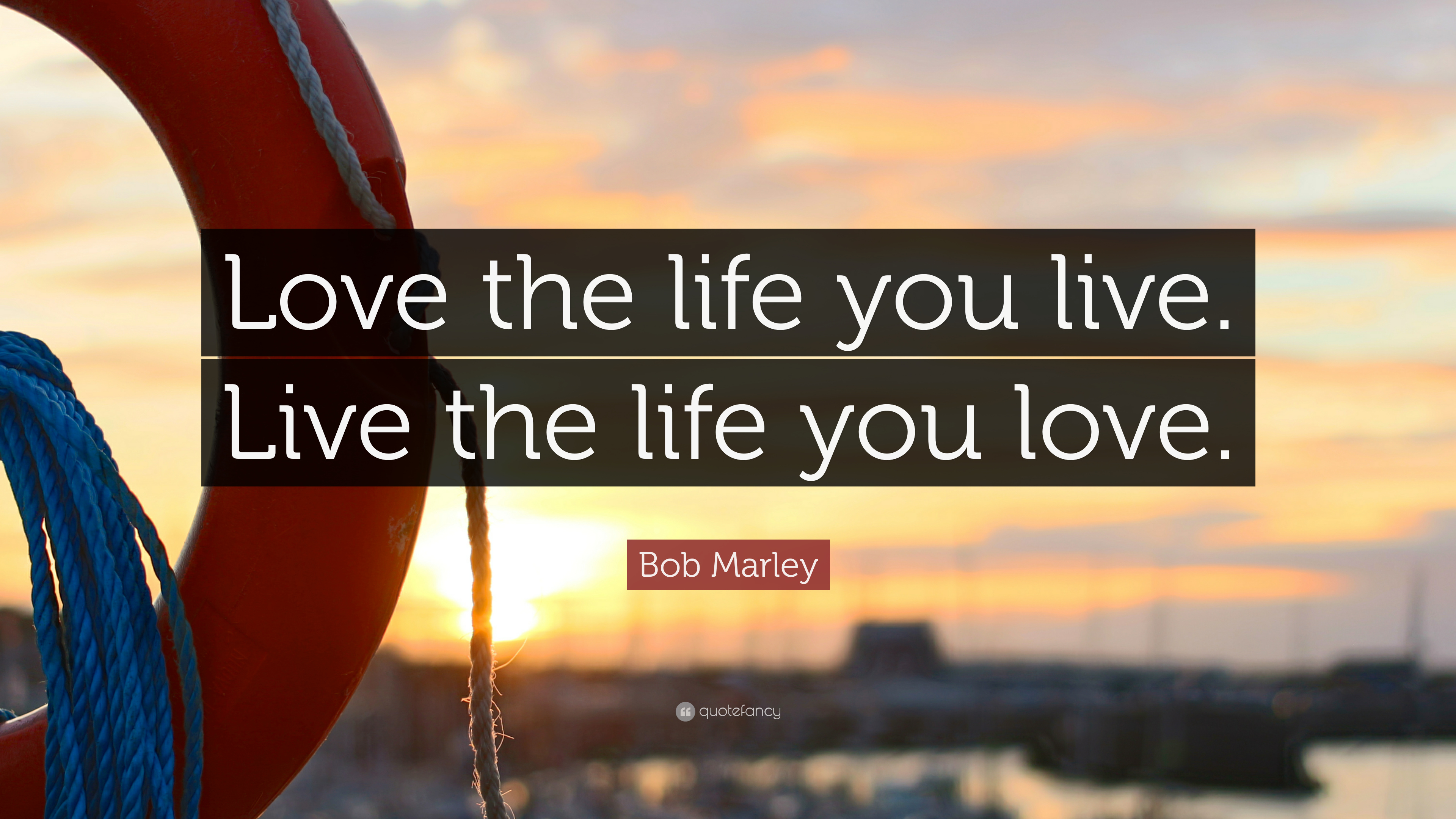 Mother Teresa Quotes Wallpapers Bob Marley Quote Love The Life You Live Live The Life