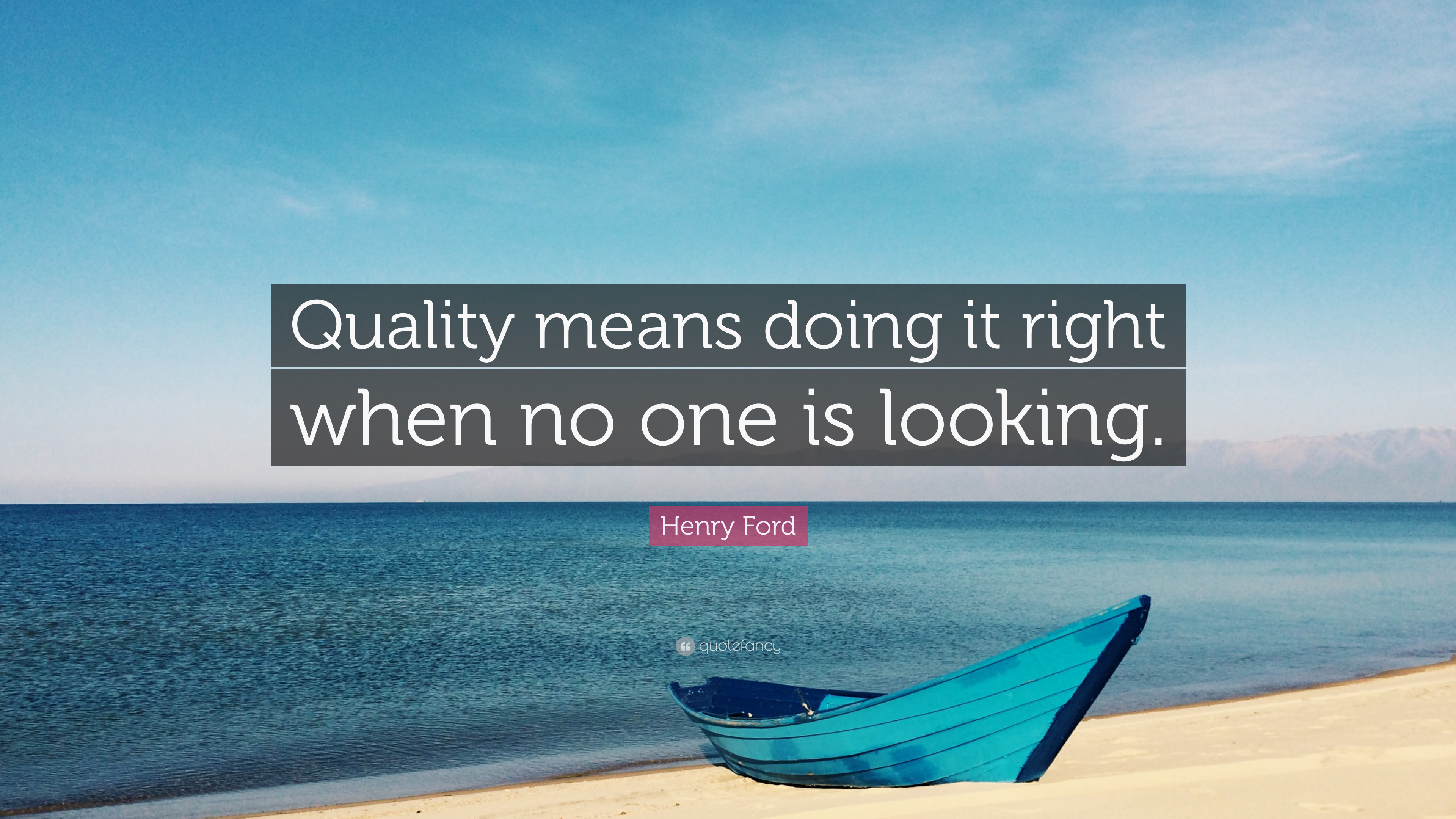 Gary Vaynerchuk Quotes Wallpaper Henry Ford Quote Quality Means Doing It Right When No